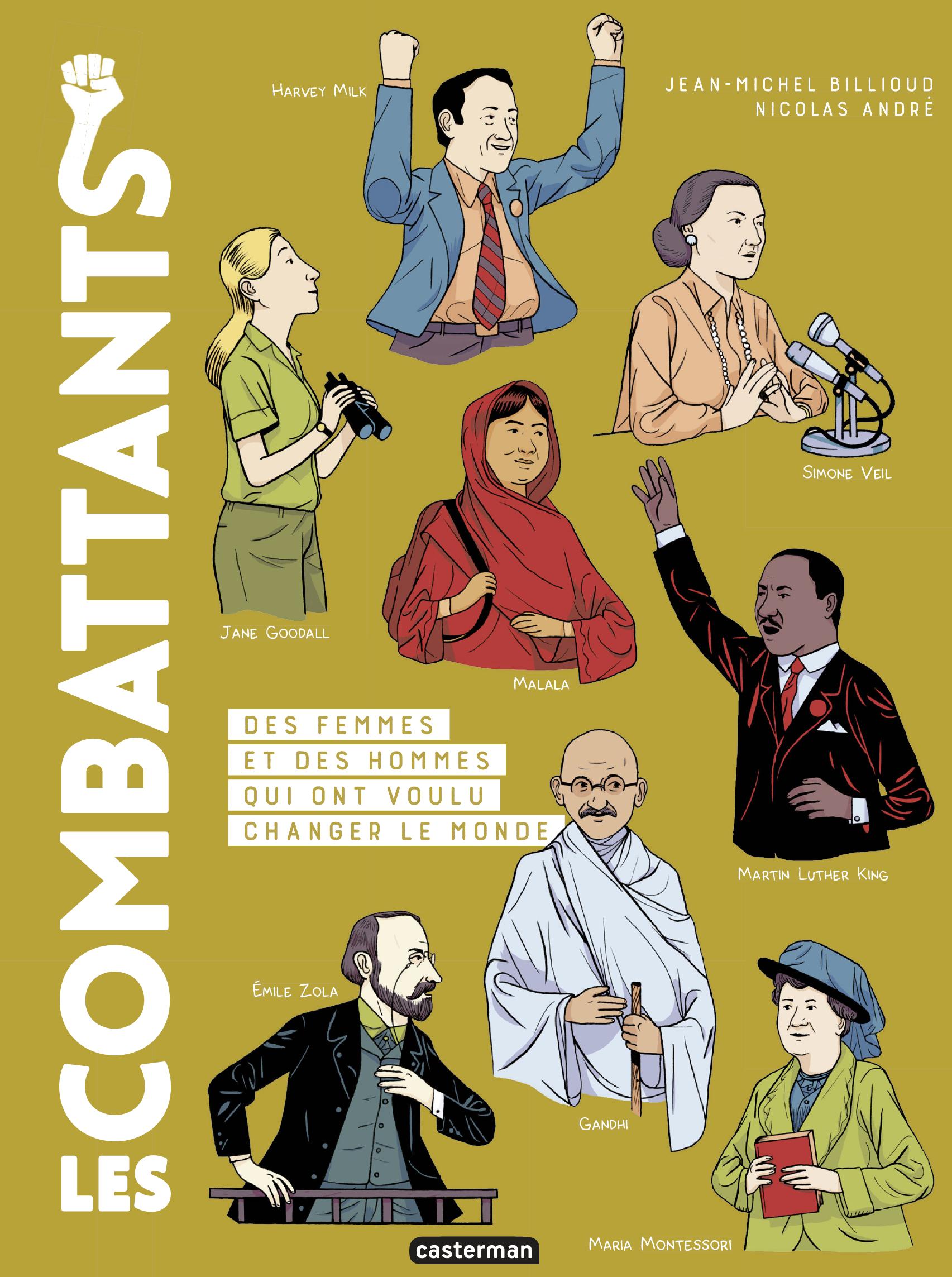 Vignette du livre Les combattants : des femmes et des hommes qui ont voulu changer
