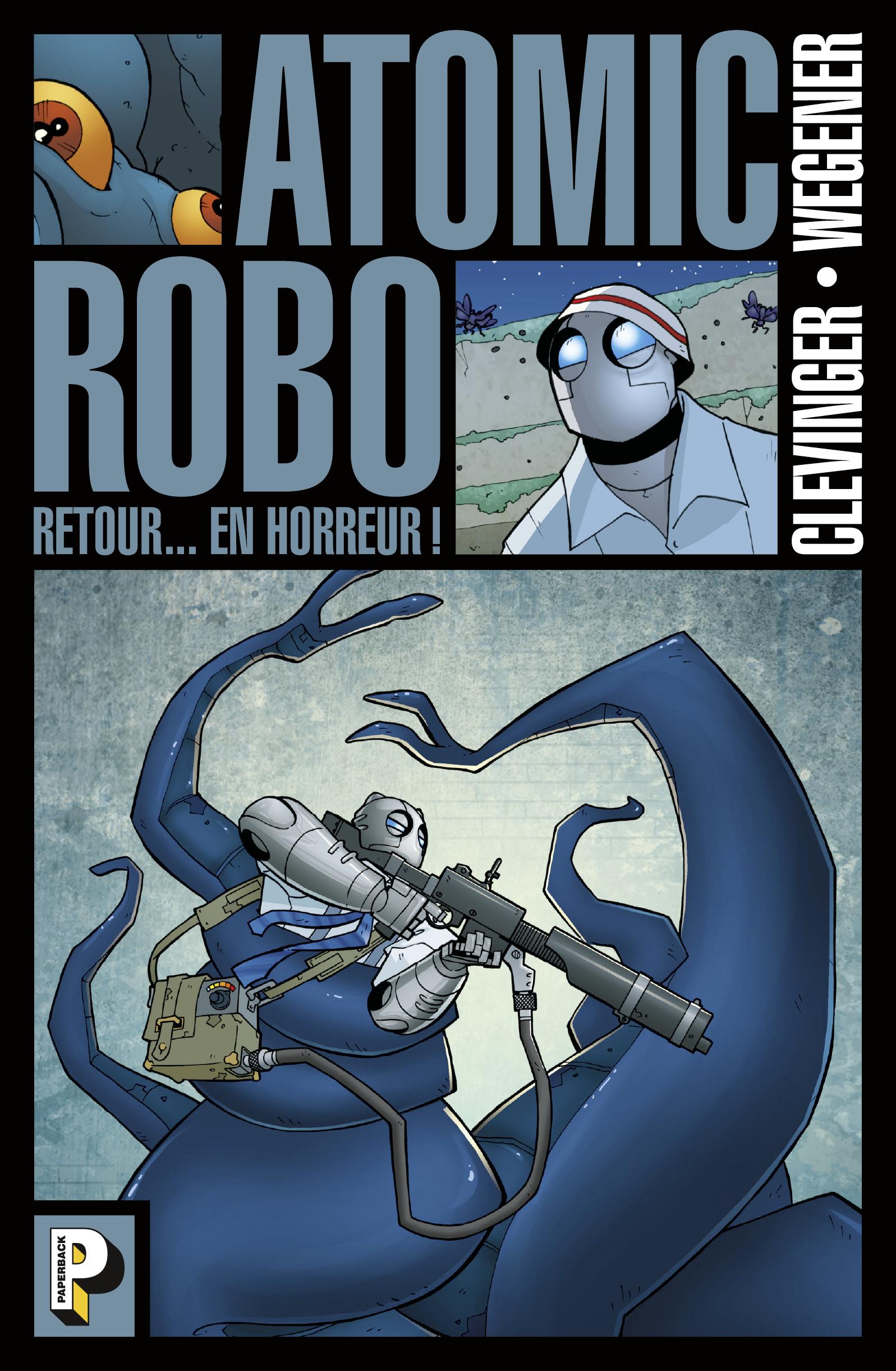 Vignette du livre Atomic Robo T.3 : Retour en horreur