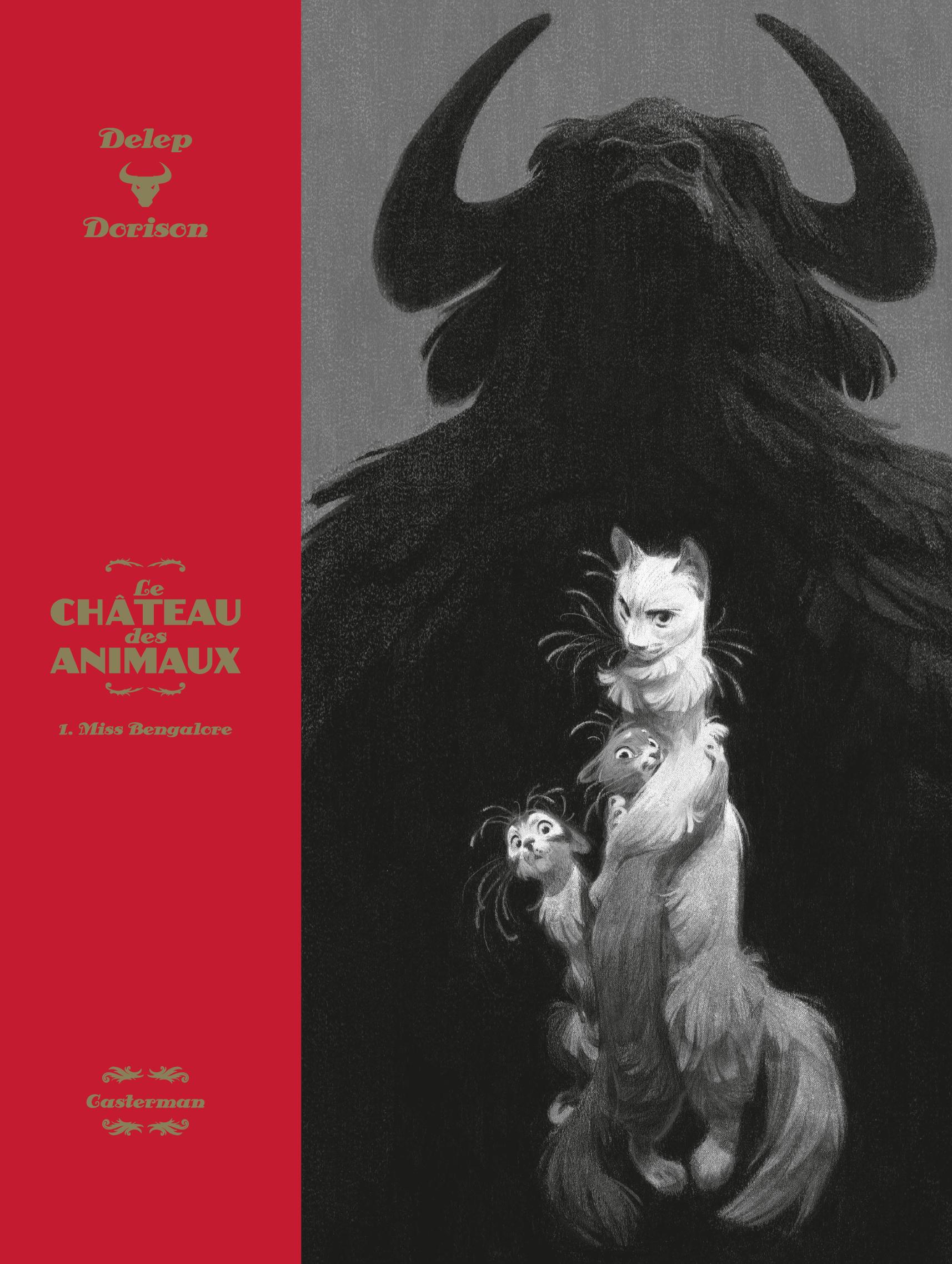 Vignette du livre Le château des animaux T.1 : Miss Bengalore (Édition de luxe)