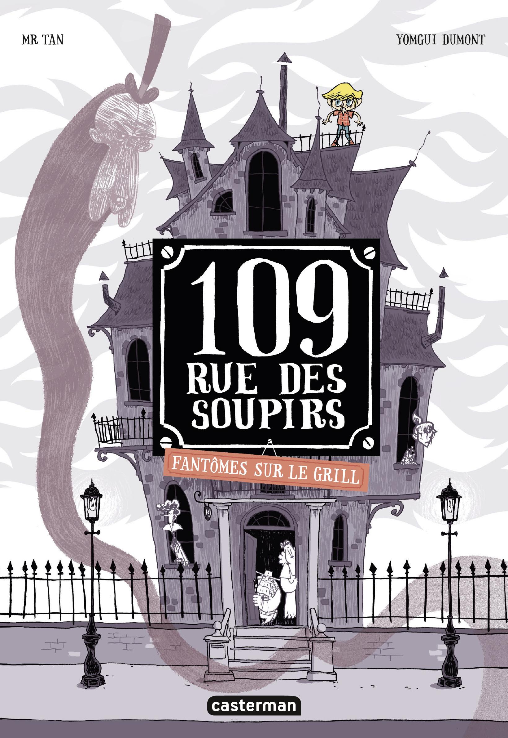 Vignette du livre 109, rue des Soupirs. Fantômes sur le grill