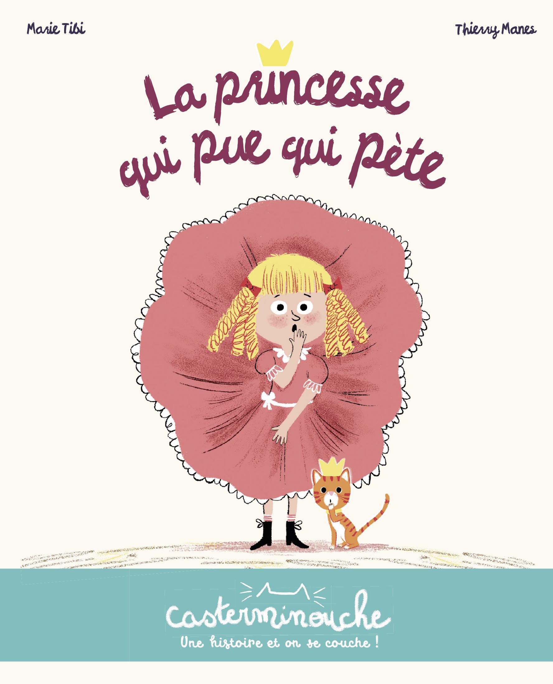 Vignette du livre La princesse qui pue qui pète !