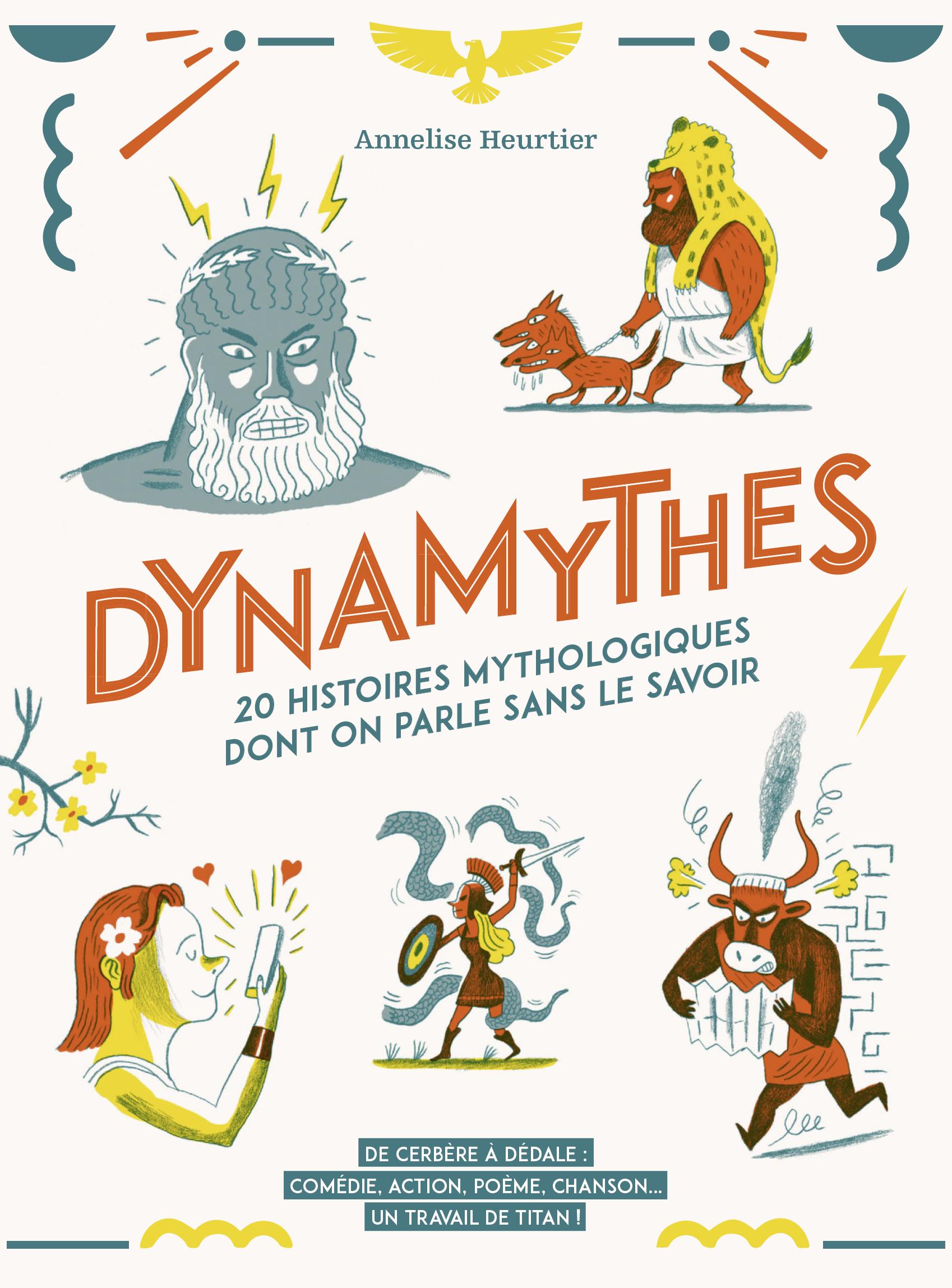 Vignette du livre Dynamythes : vingt histoires mythologiques dont on parle...