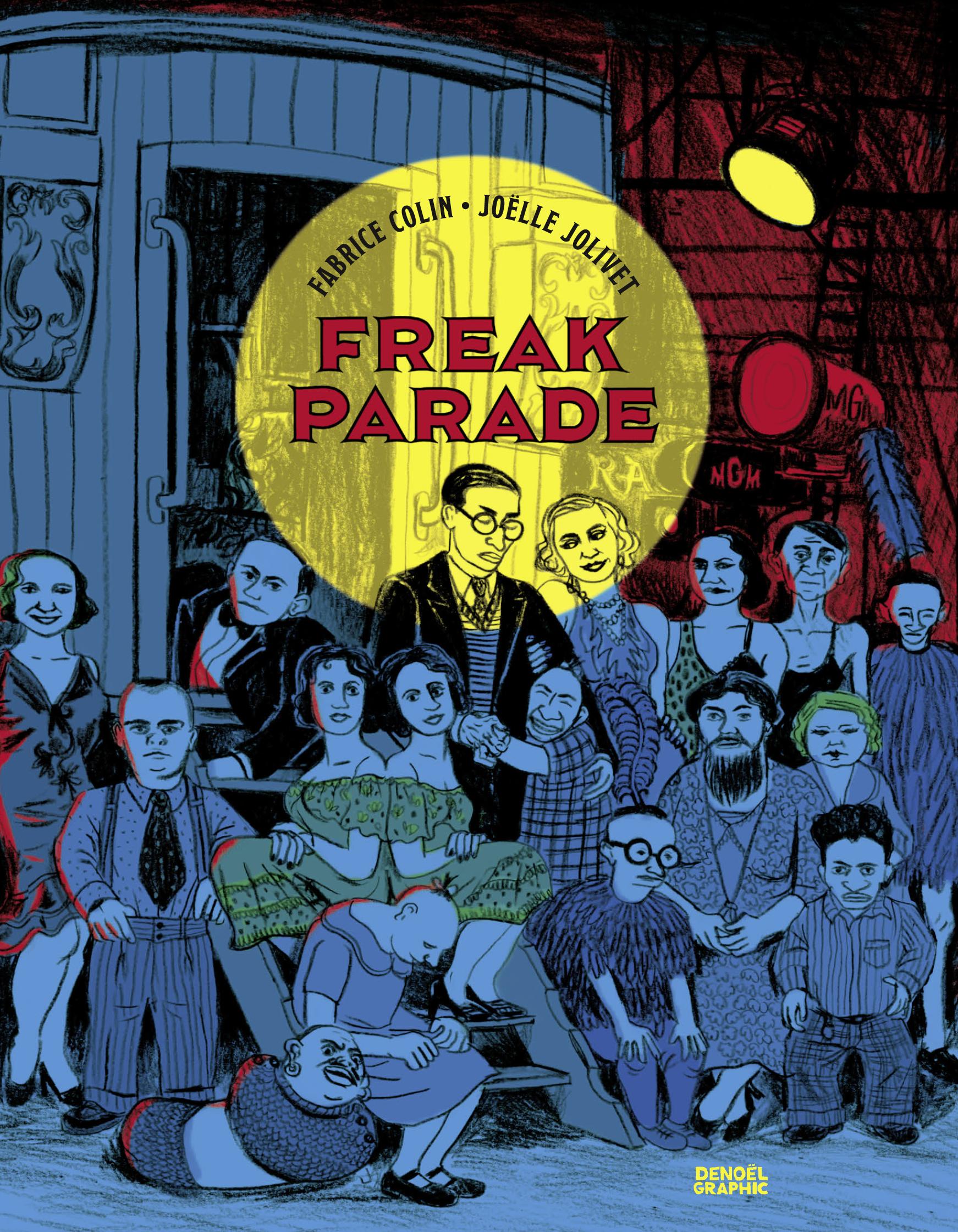 Vignette du livre Freak Parade - Fabrice ) Colin, Joelle Jolivet