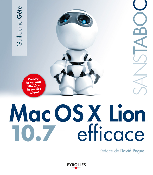 Vignette du livre Mac OS X Lion 10.7 efficace - Guillaume Gete, David Pogue
