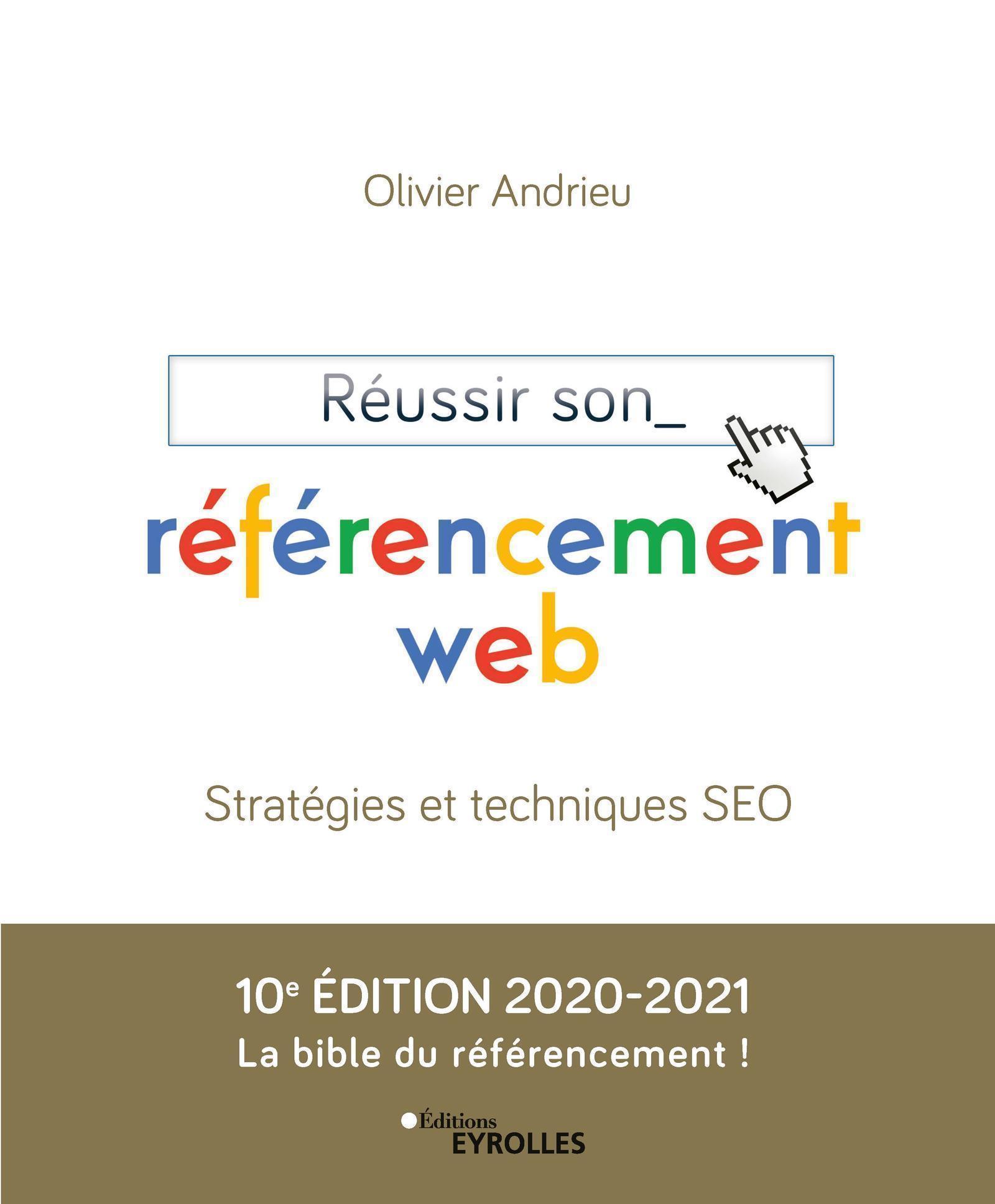 Vignette du livre Réussir son référencement web: stratégie et techniques SEO