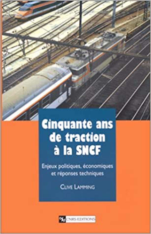 Vignette du livre Cinquante ans de traction à la SNCF