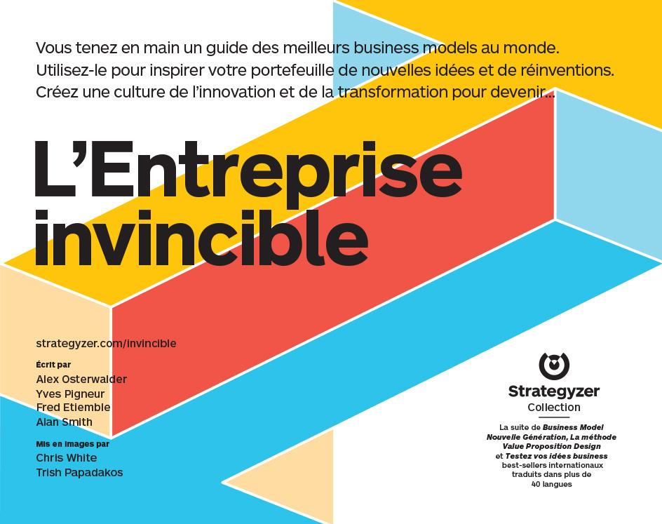 Vignette du livre L'entreprise invincible - Alexander Osterwalder, Yves Pigneur, Fred Etiemble, Alan Smith