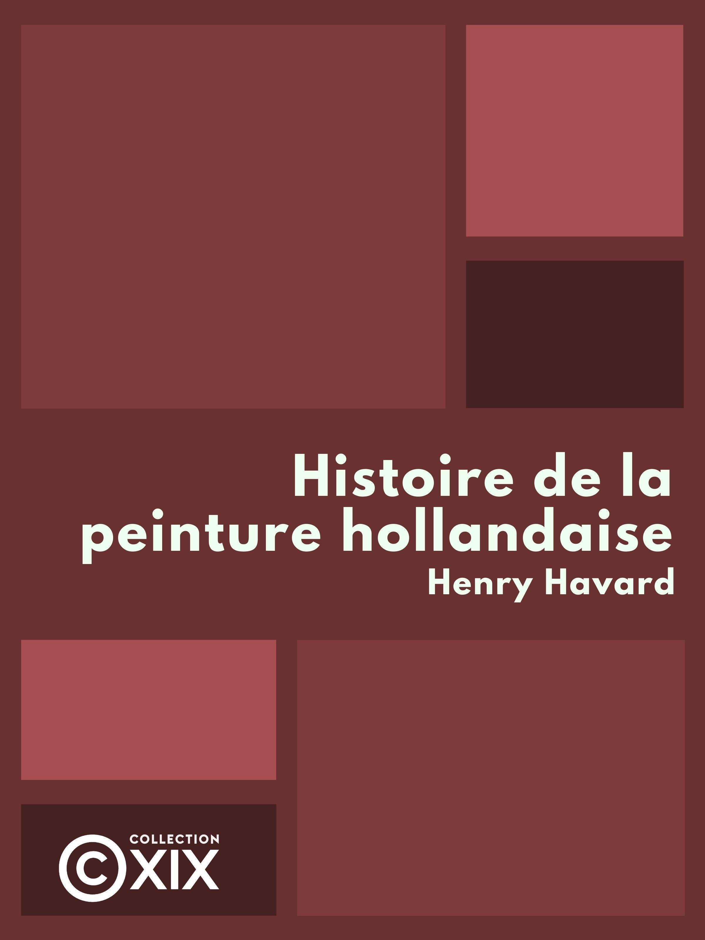 Vignette du livre Histoire de la peinture hollandaise