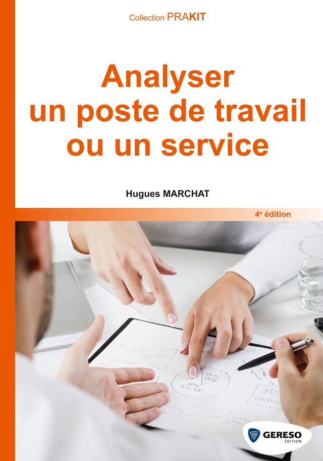 Vignette du livre Analyser un poste de travail ou un service
