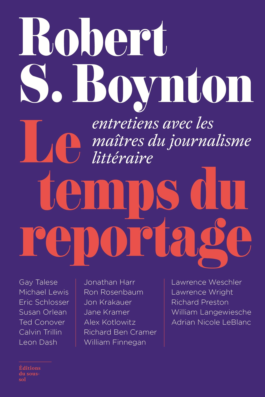 Vignette du livre Le temps du reportage: entretiens avec les maîtres du journalisme