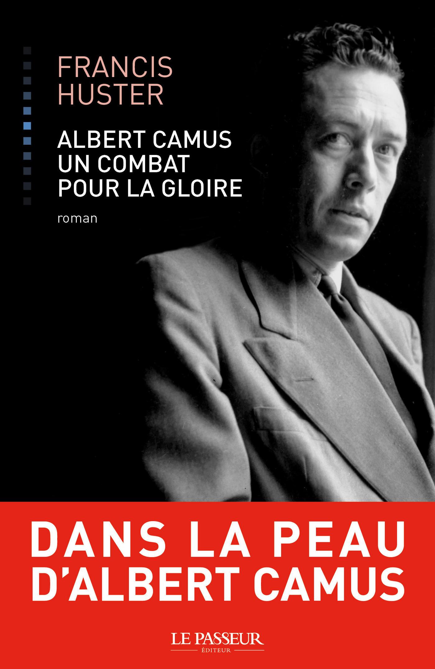 Vignette du livre Albert Camus, un combat pour la gloire