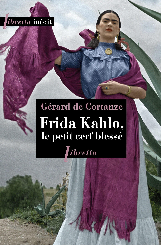 Vignette du livre Frida Kahlo, le petit cerf blessé - Gérard de Cortanze