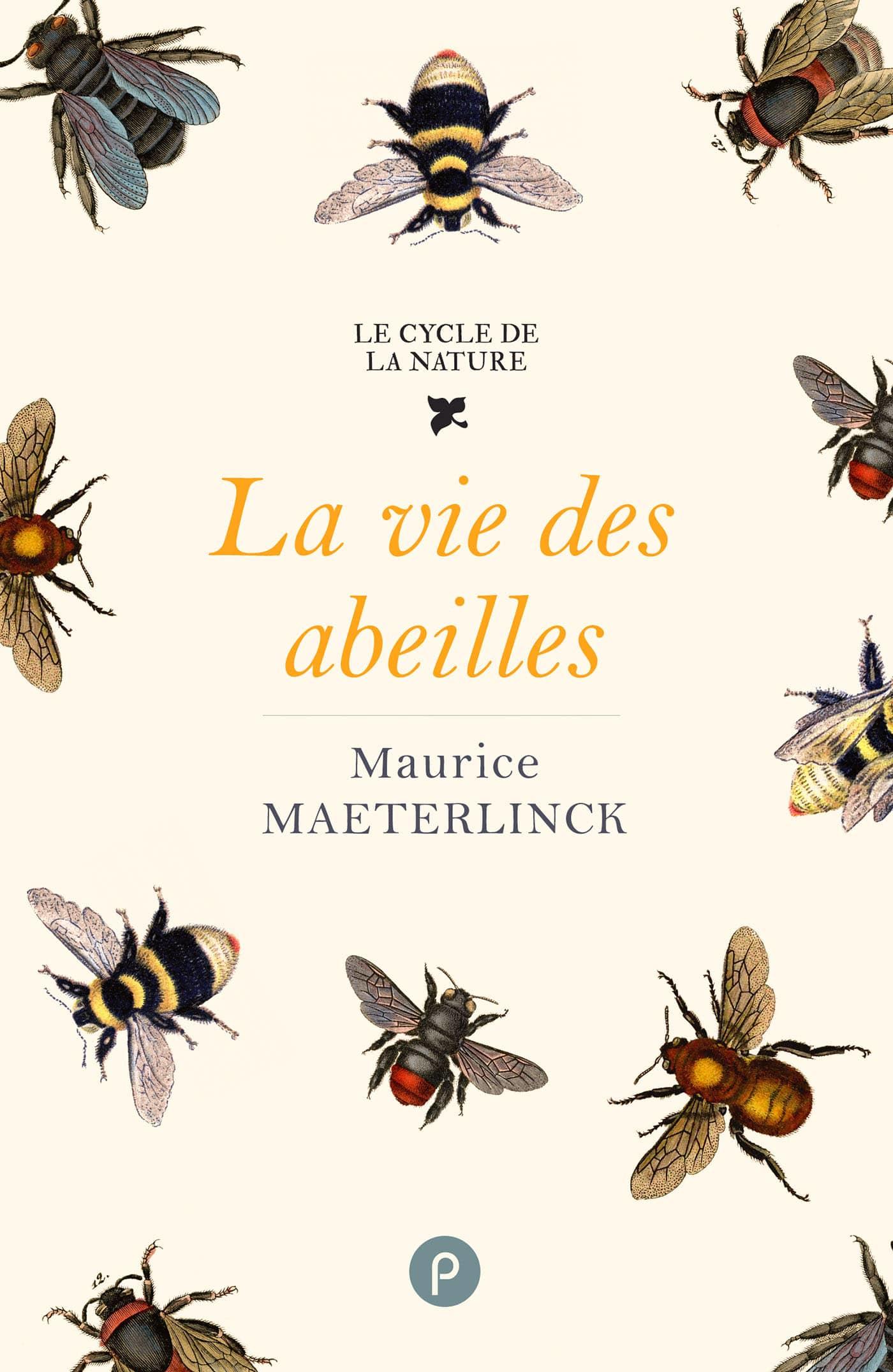 Vignette du livre La vie des abeilles