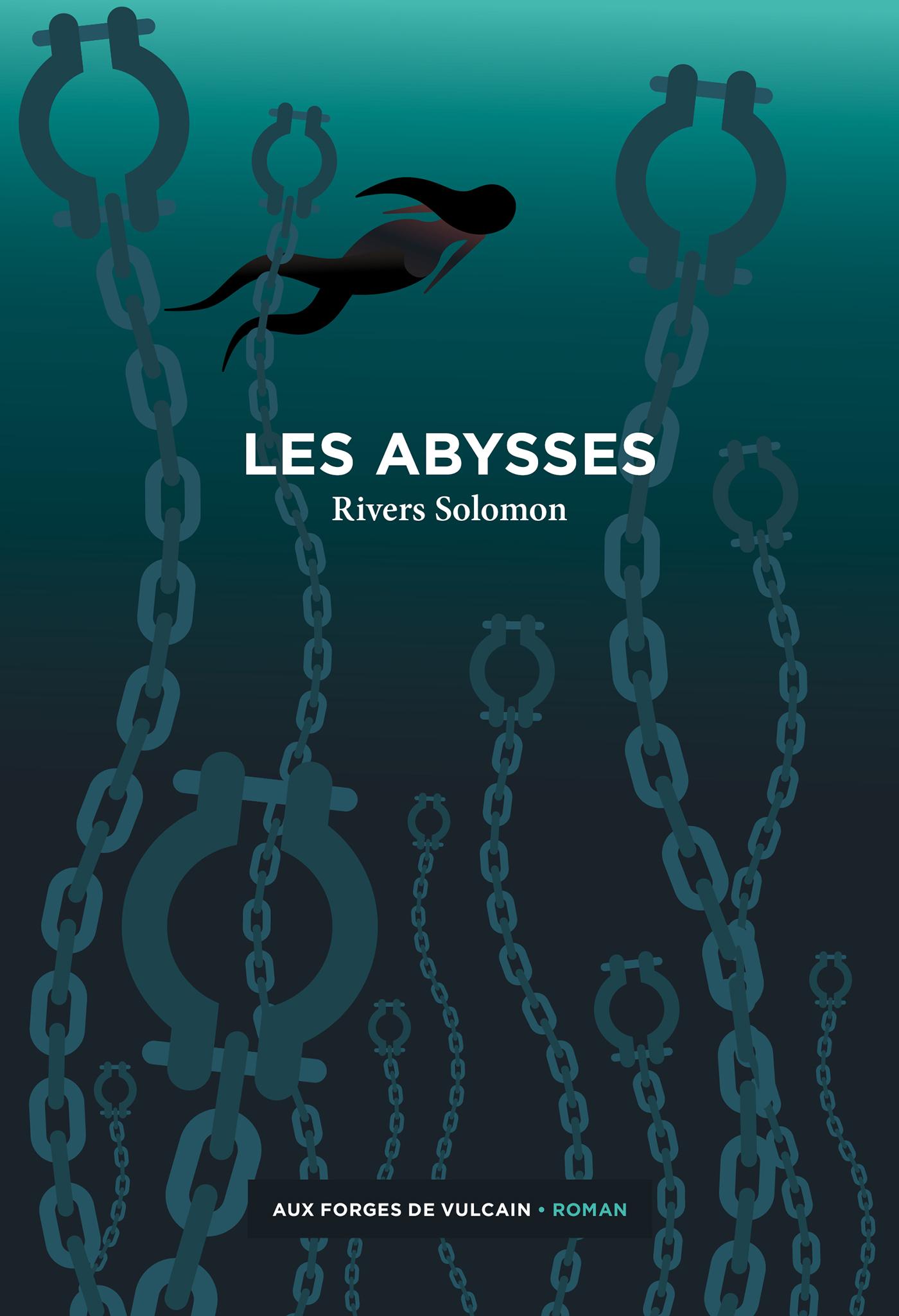 Les abysses - Rivers Solomon