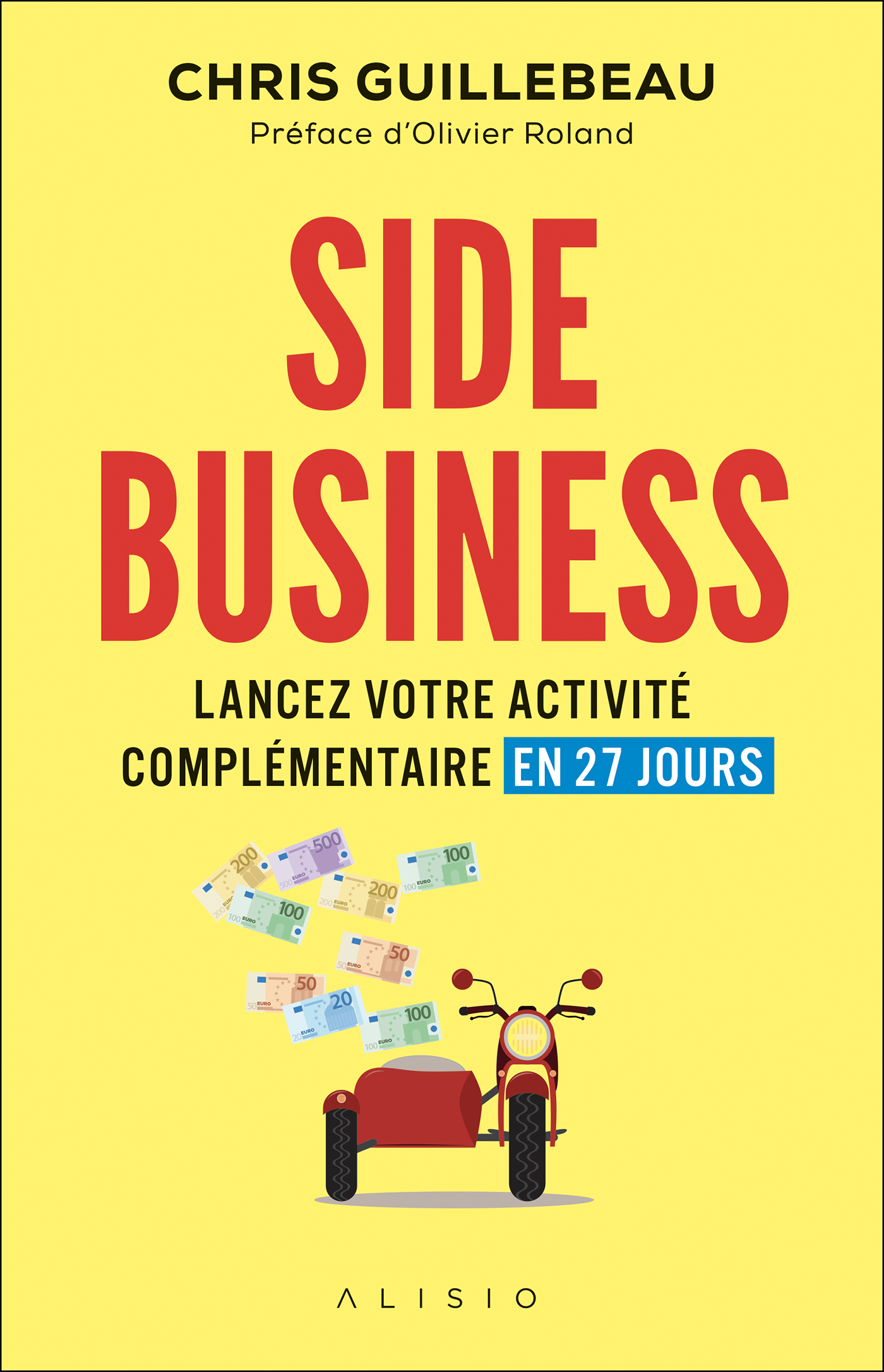 Vignette du livre Side Business : lancez votre activité complémentaire en 27 jours