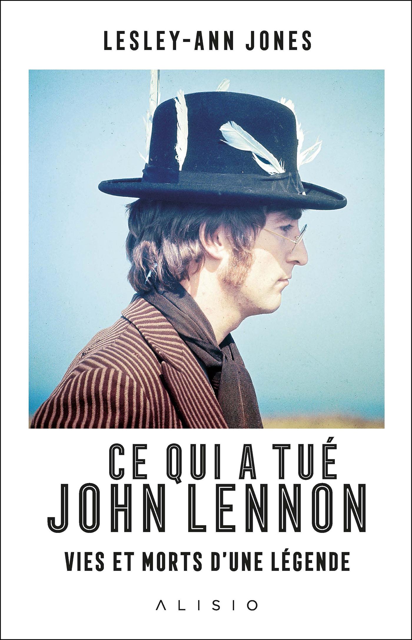 Vignette du livre Ce qui a tué John Lennon : vies et morts d'une légende - Lesley-Ann Jones