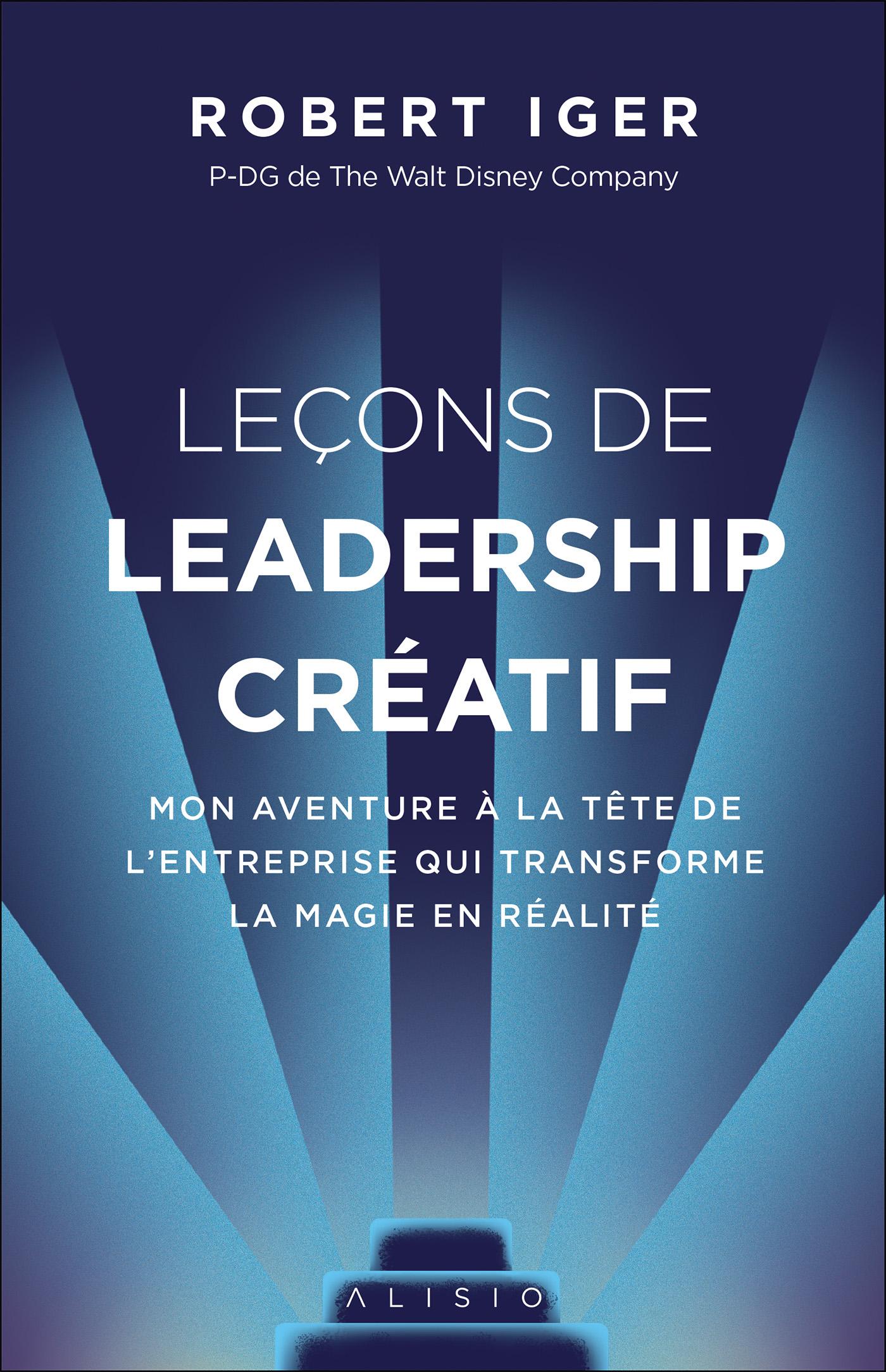 Vignette du livre Leçons de leadership créatif