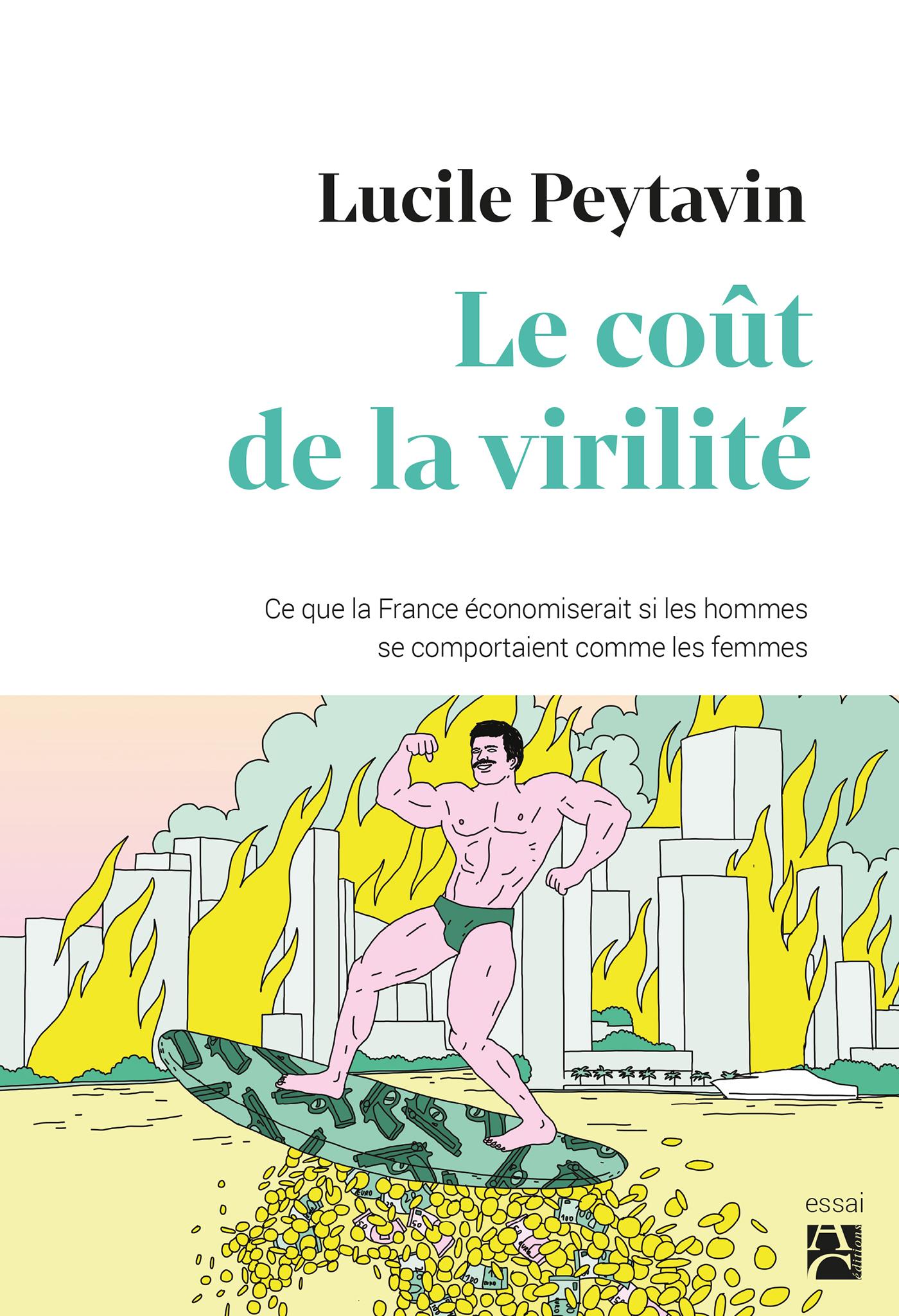 Le coût de la virilité: ce que la France économiserait si les - Lucile Peytavin
