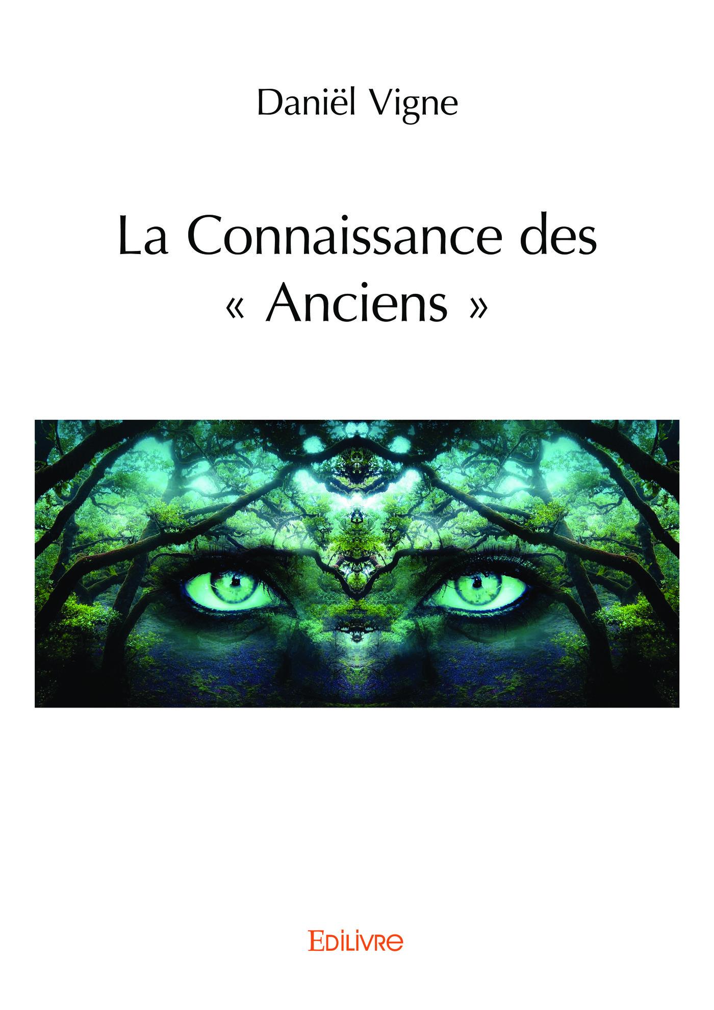 Vignette du livre La Connaissance des « Anciens »