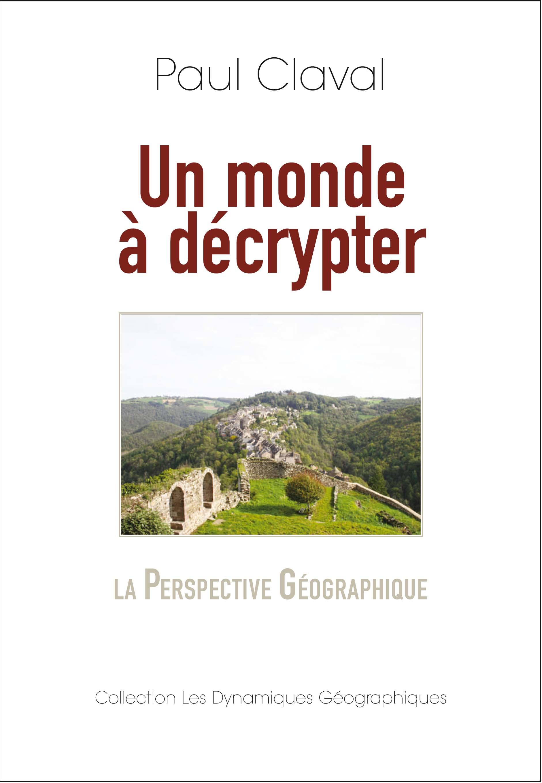 Vignette du livre Un monde à décrypter