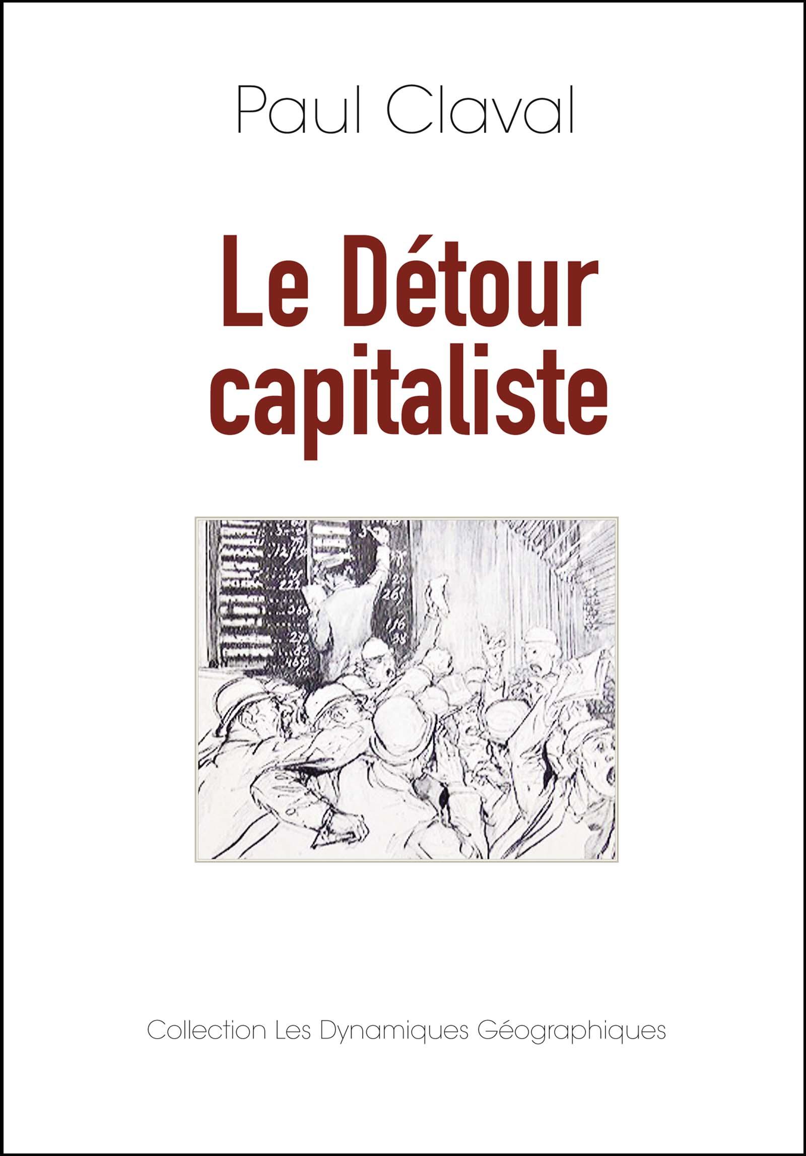 Vignette du livre Le détour capitaliste