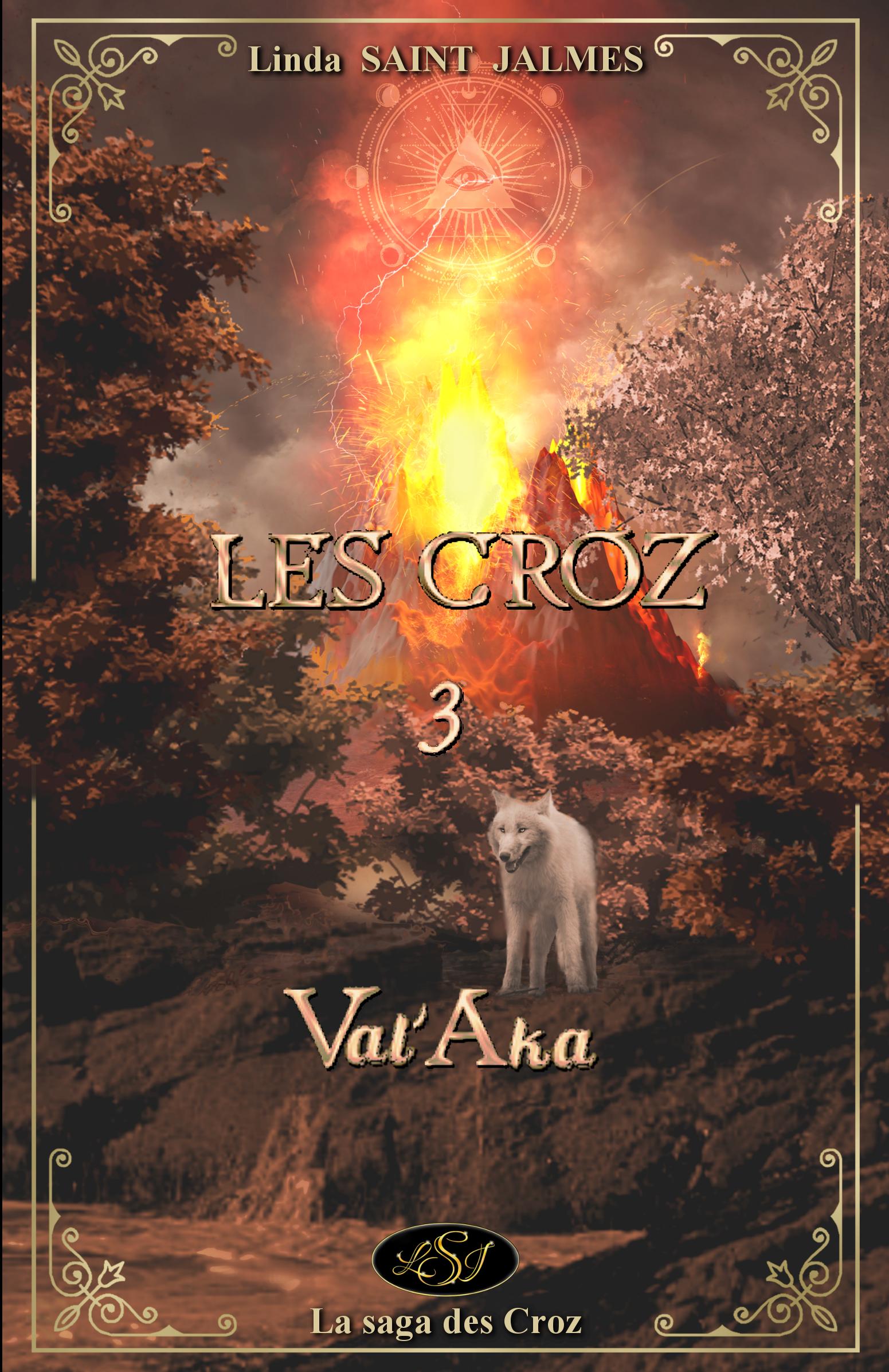 Vignette du livre Les Croz : 3 - Val'Aka