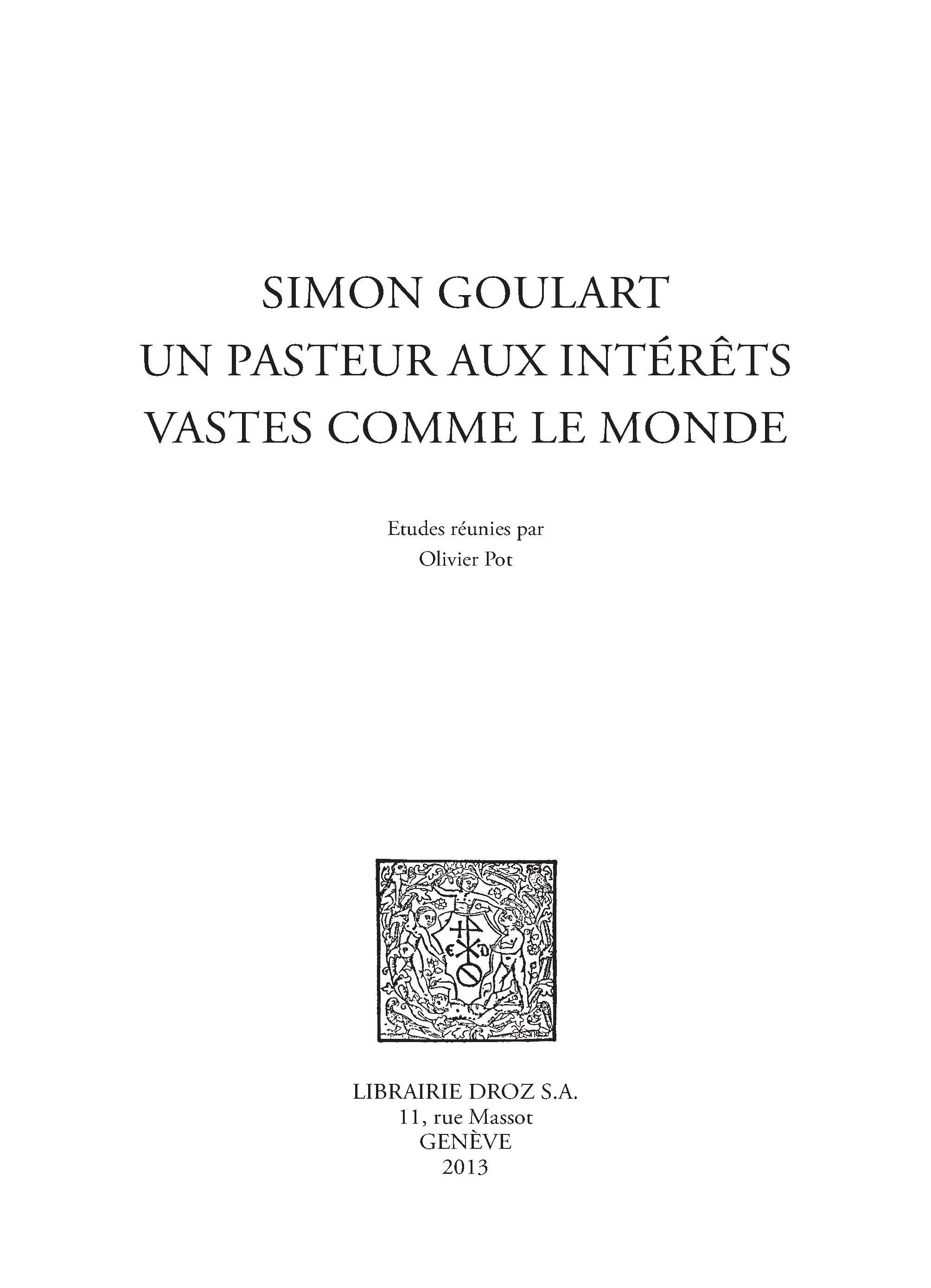 Vignette du livre Simon Goulart, un pasteur aux intérêts vastes comme le monde