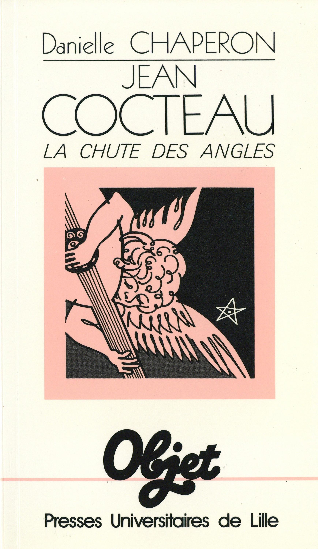 Vignette du livre Jean Cocteau. La chute des angles