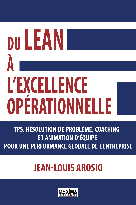 Vignette du livre Du lean à l'excellence opérationnelle