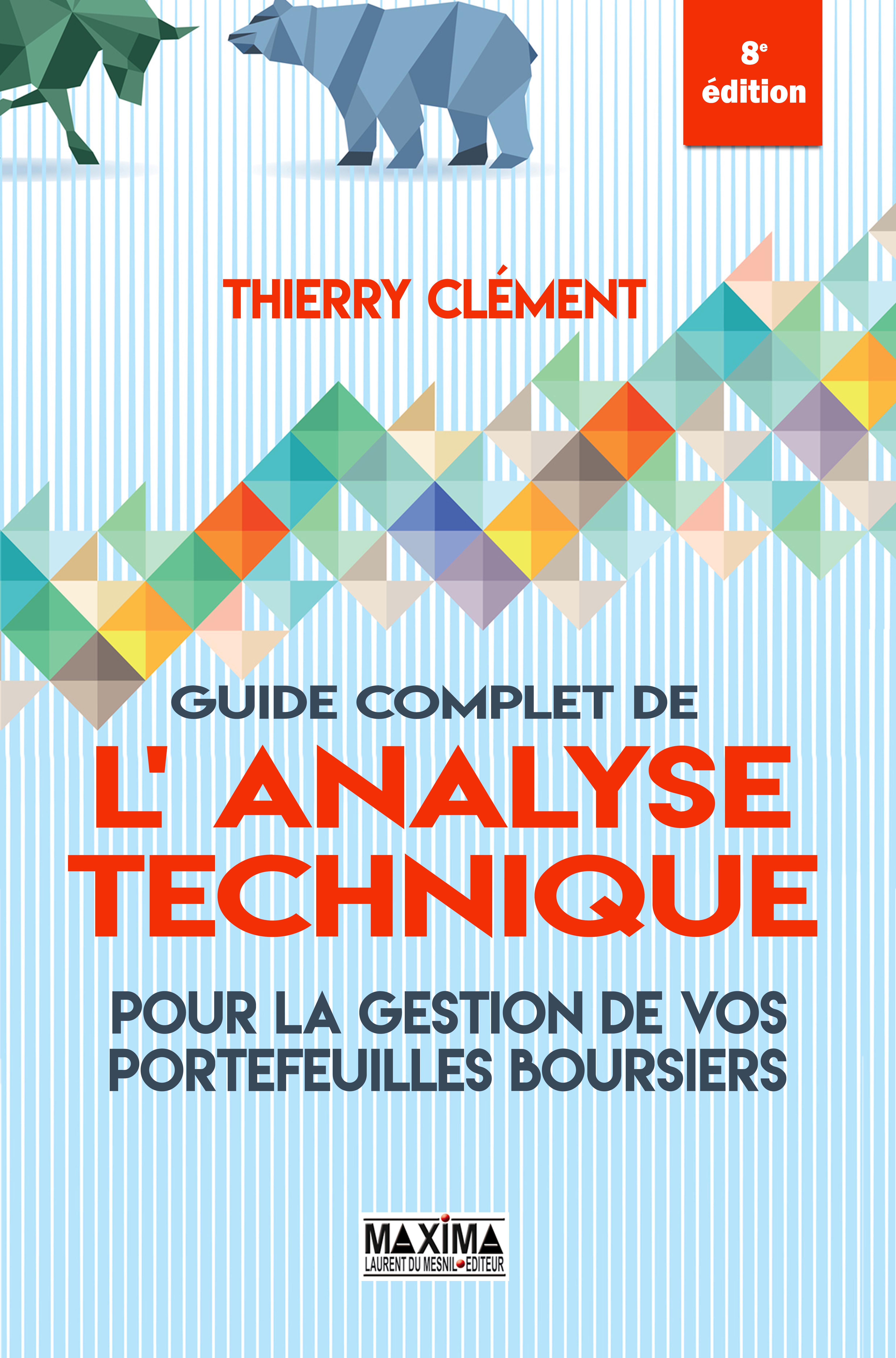 Vignette du livre Le guide complet de l'analyse technique pour la gestion de vos...