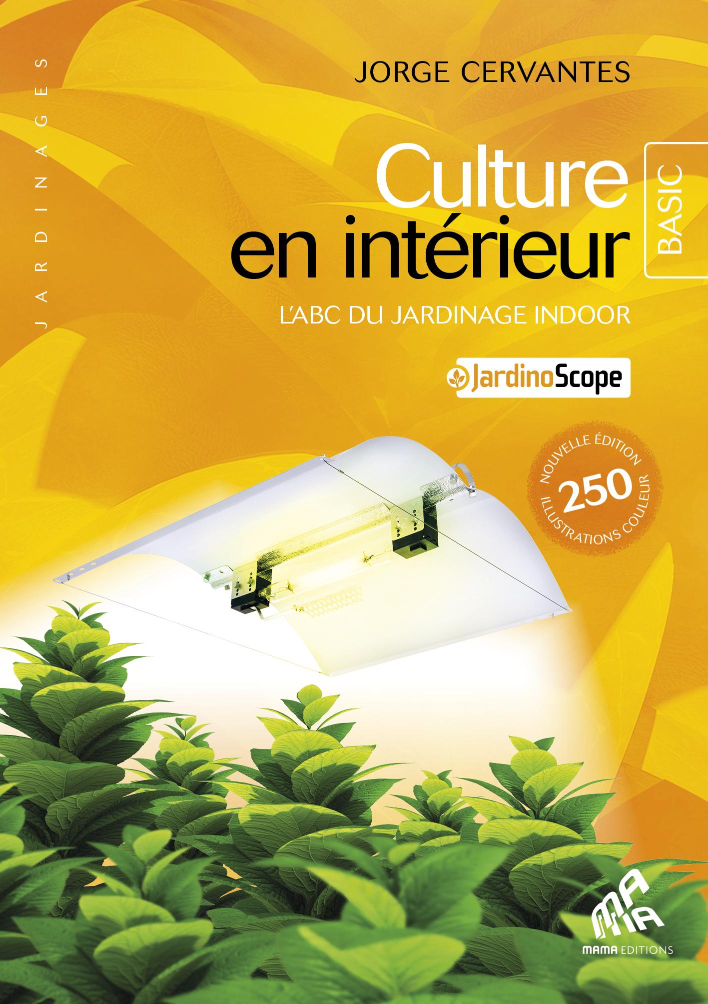 Vignette du livre Culture en intérieur - Basic Edition - Jorge Cervantes