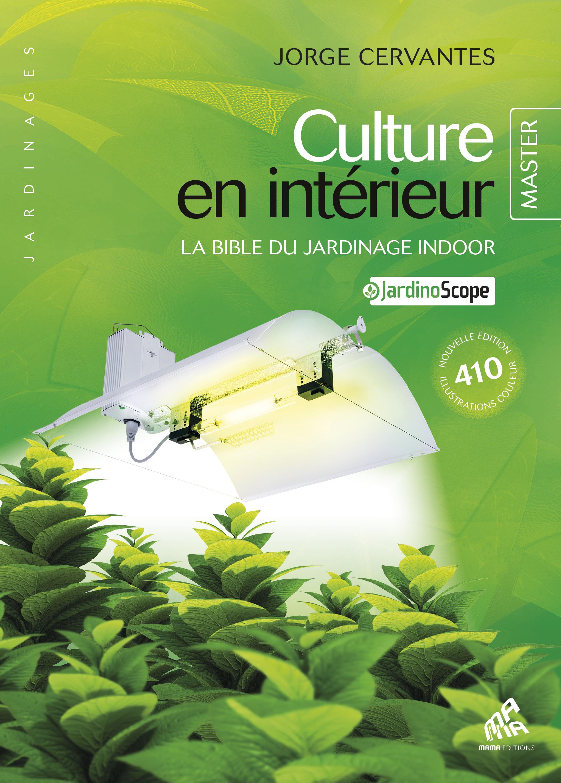 Vignette du livre Culture en intérieur - Master Edition - Jorge Cervantes
