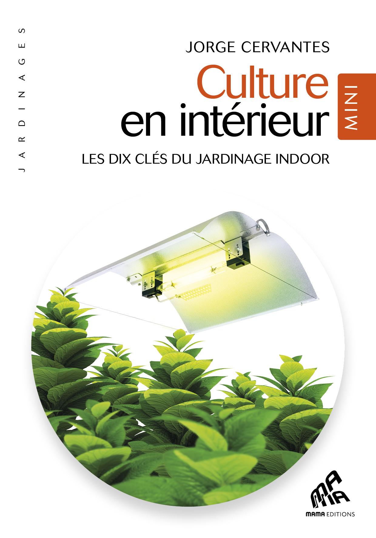 Vignette du livre Culture en intérieur - Mini Edition - Jorge Cervantes