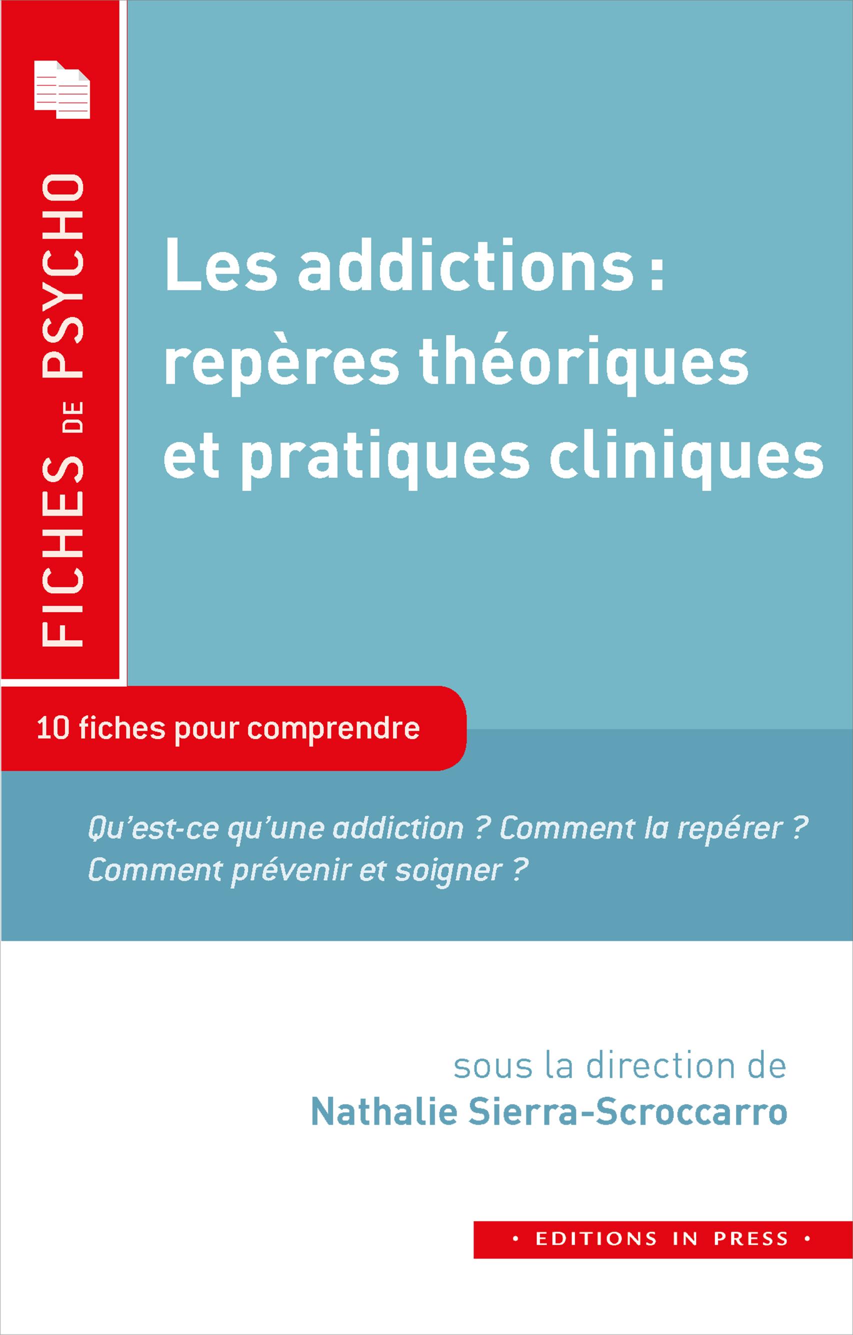 Vignette du livre Les addictions : repères théoriques et pratiques cliniques