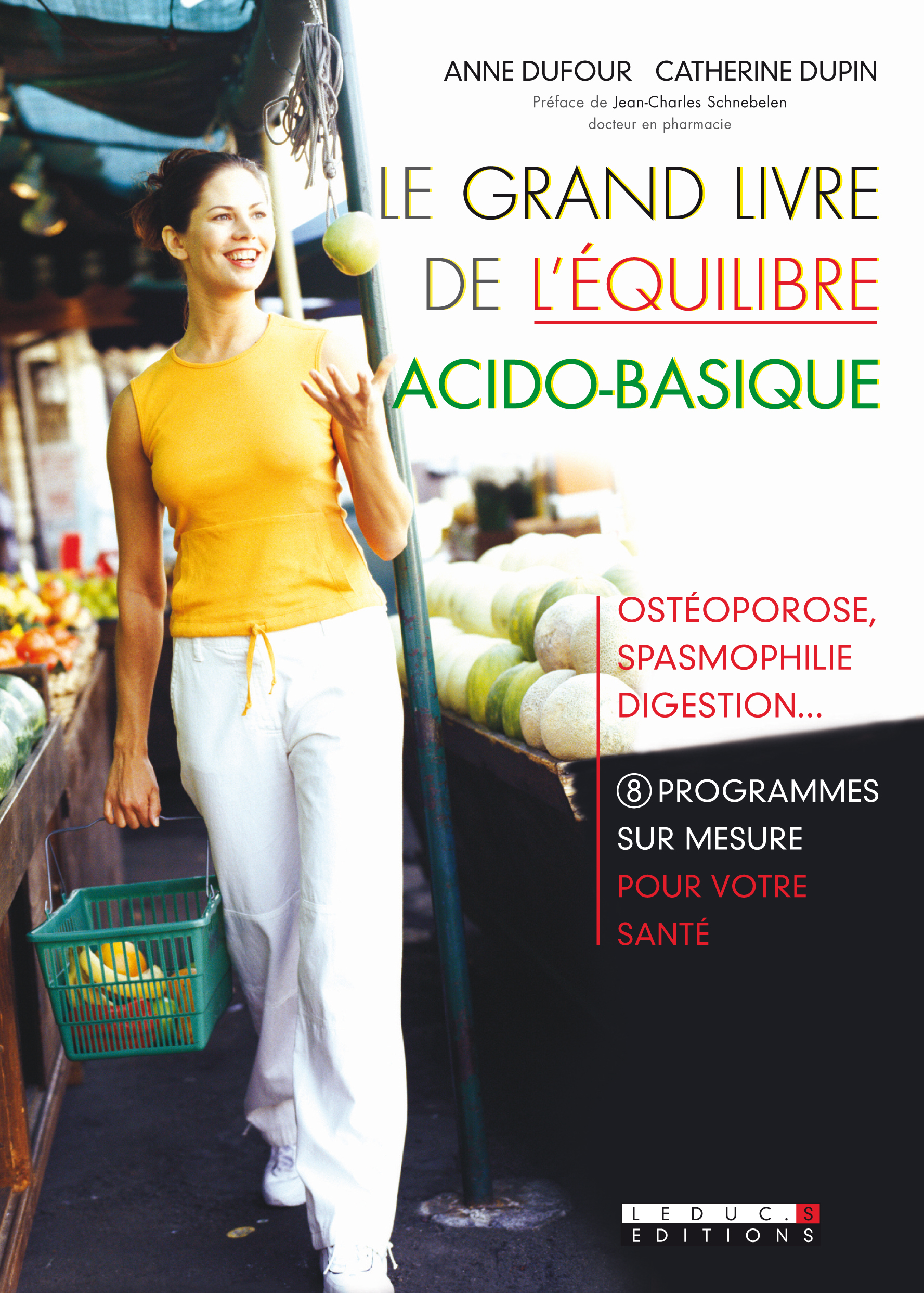 Vignette du livre Le grand livre de l'équilibre acido-basique: ostéoporose, spasmop