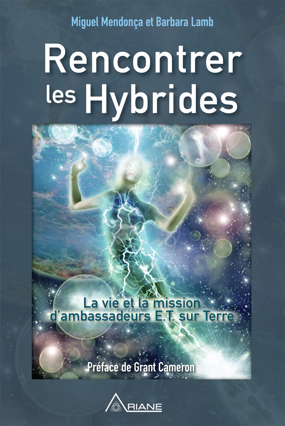 Vignette du livre Rencontrer les hybrides: la vie et la mission d'ambassadeurs E.T.