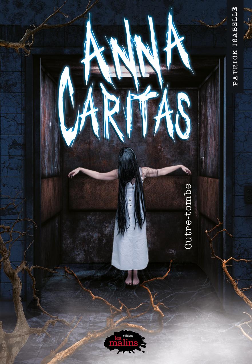 Vignette du livre Anna Caritas tome 3: Outre-tombe