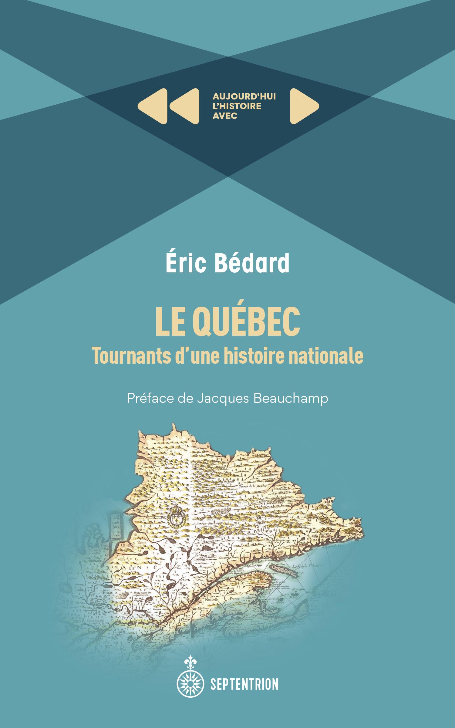 Vignette du livre Le Québec : Tournants d'une histoire nationale