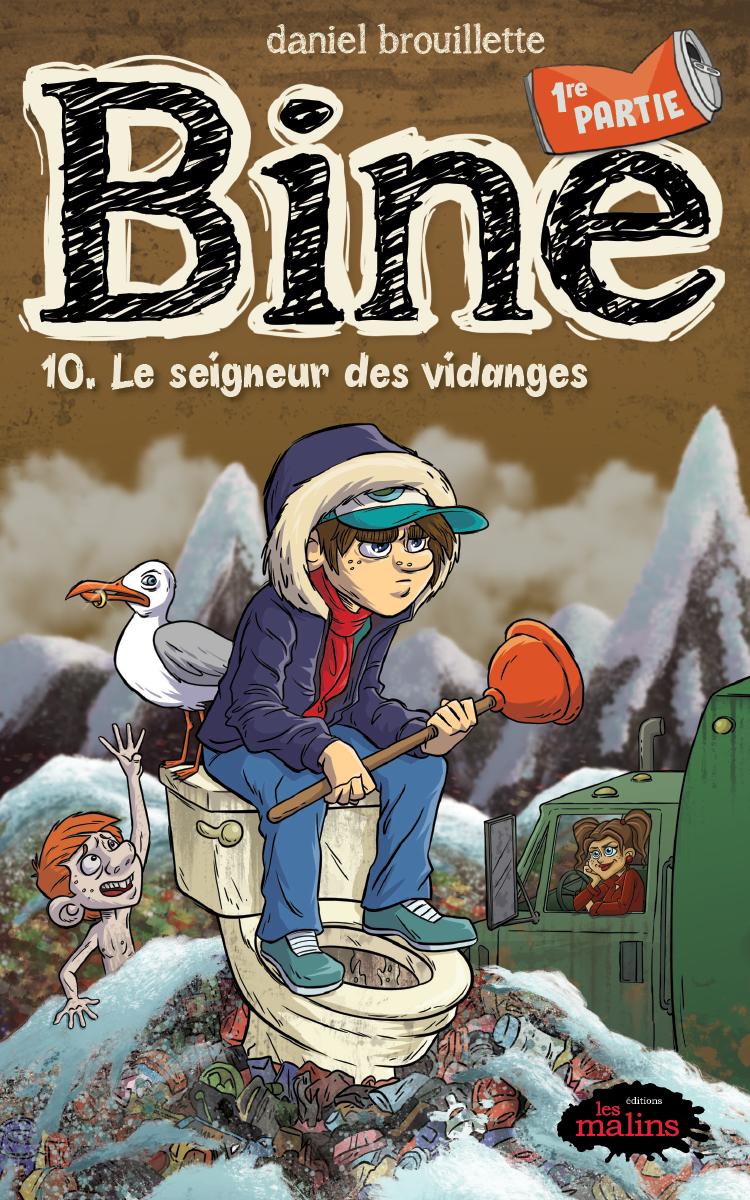 Vignette du livre Bine tome 10.1: Le seigneur des vidanges
