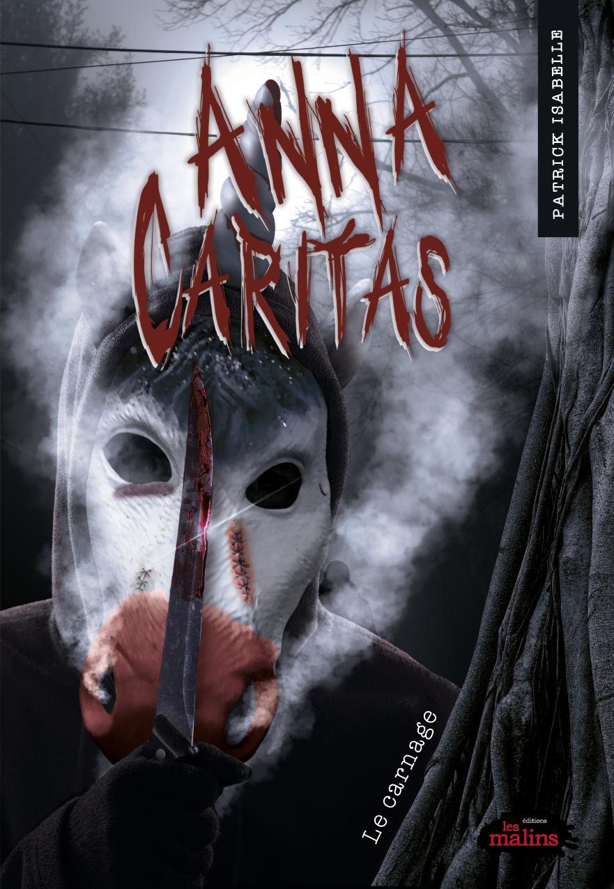 Vignette du livre Anna Caritas T.4: Carnage