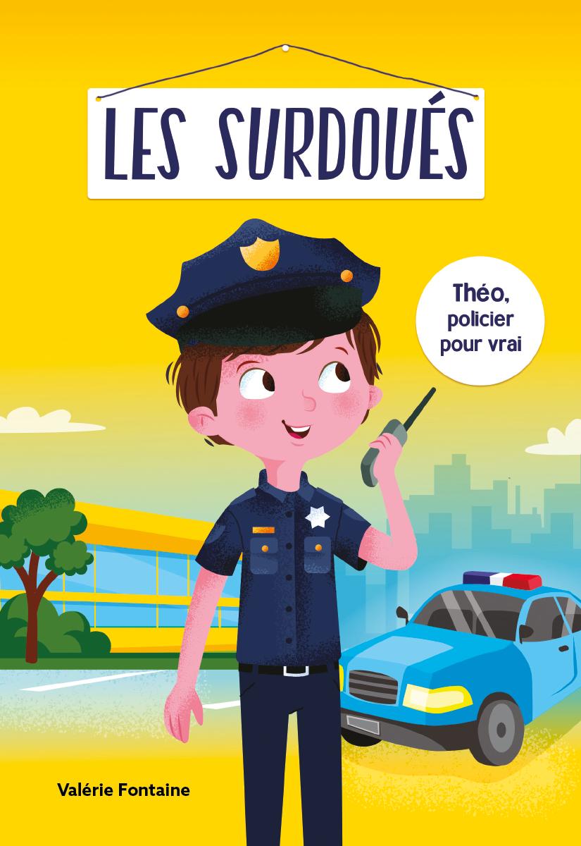 Vignette du livre Les surdoués: Théo, policier pour vrai