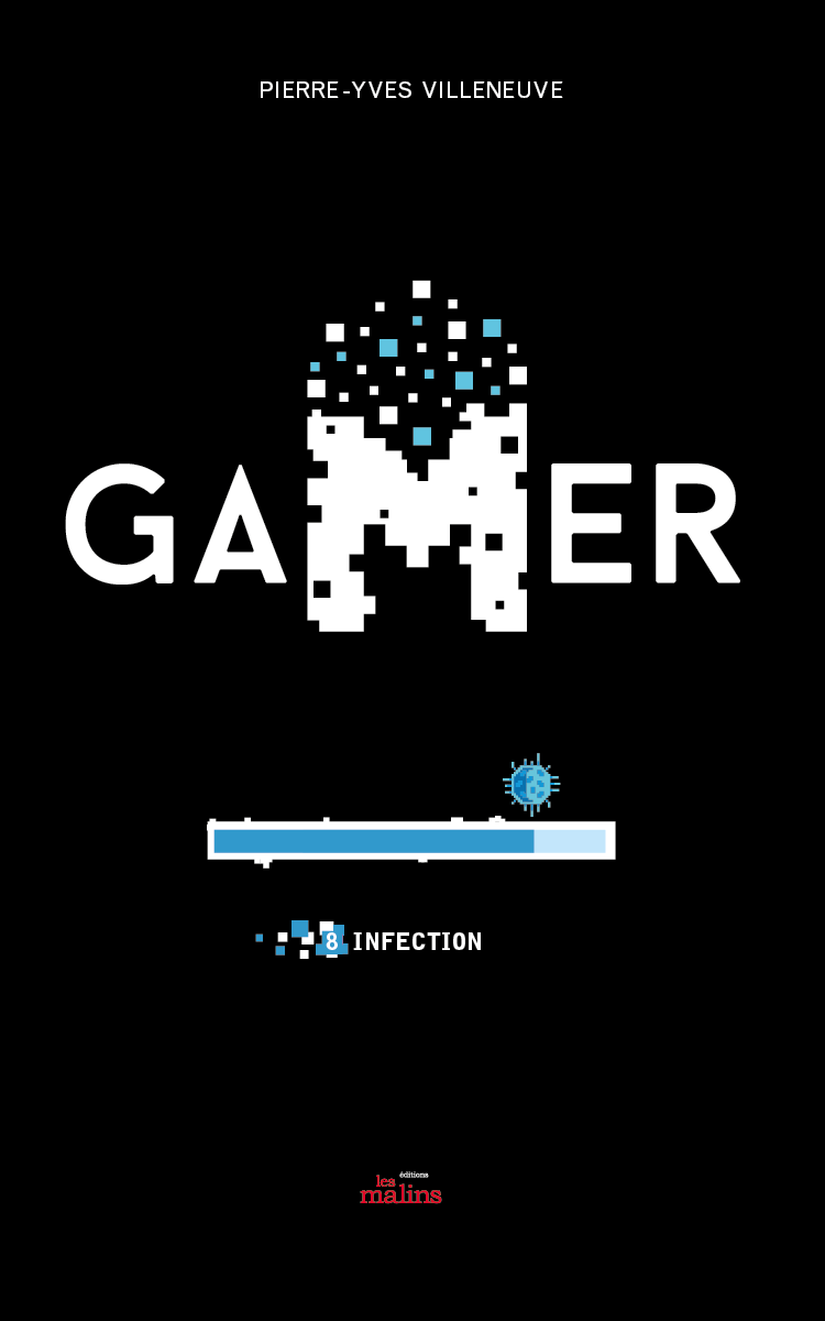 Vignette du livre Gamer 8: Infection
