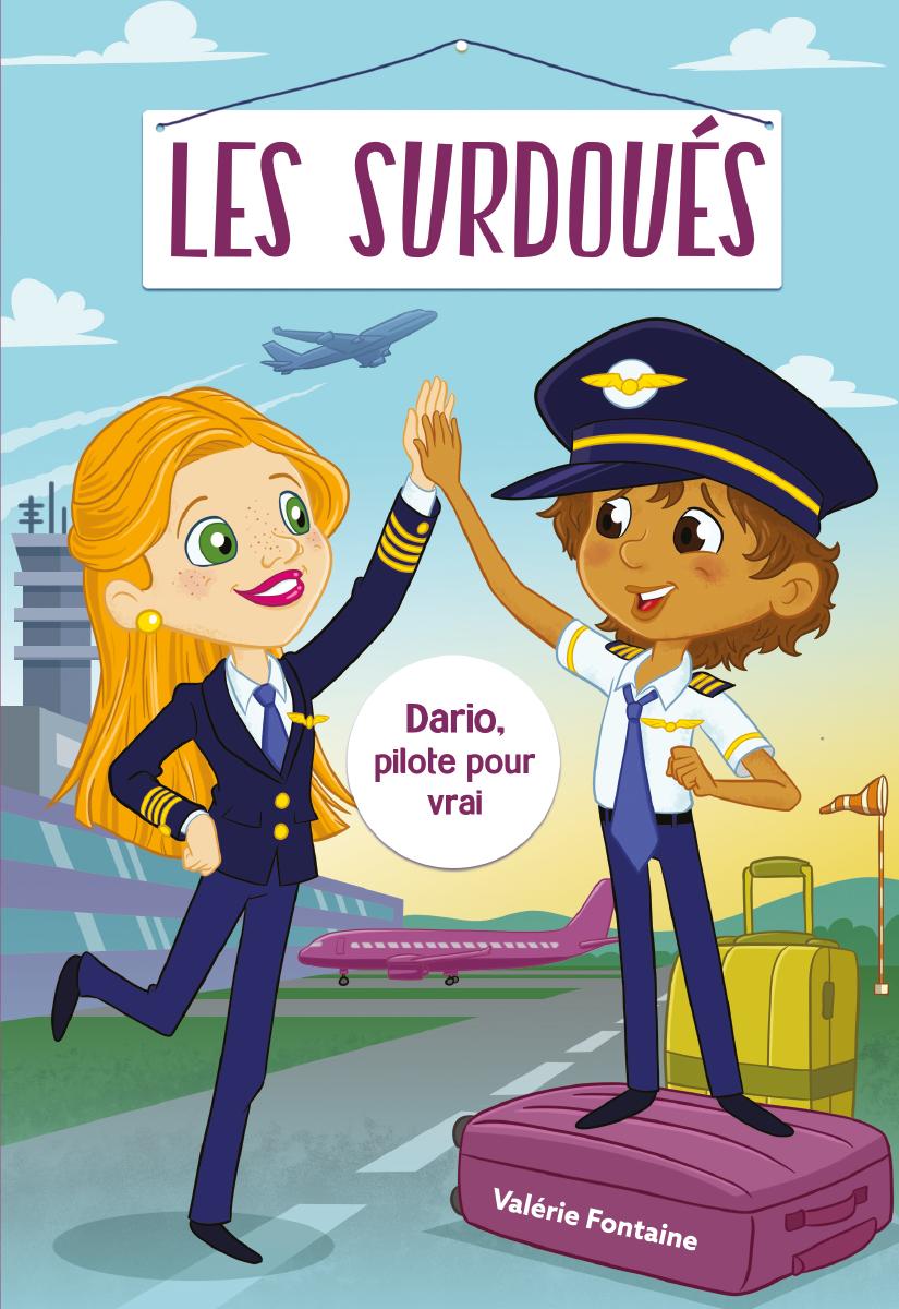 Vignette du livre Les surdoués: Dario, pilote pour vrai!