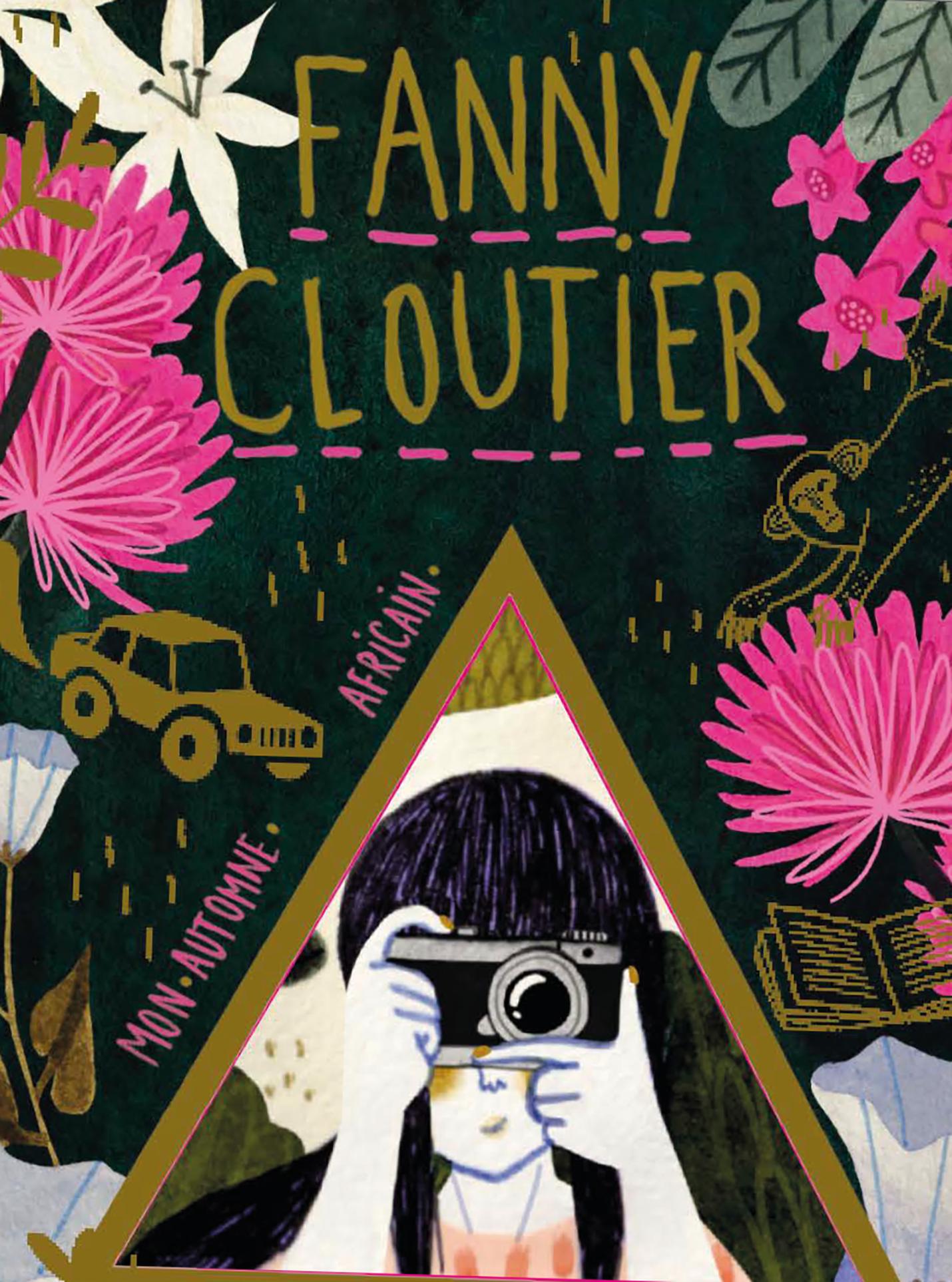 Vignette du livre Fanny Cloutier tome 4: Mon automne africain - Stéphanie Lapointe
