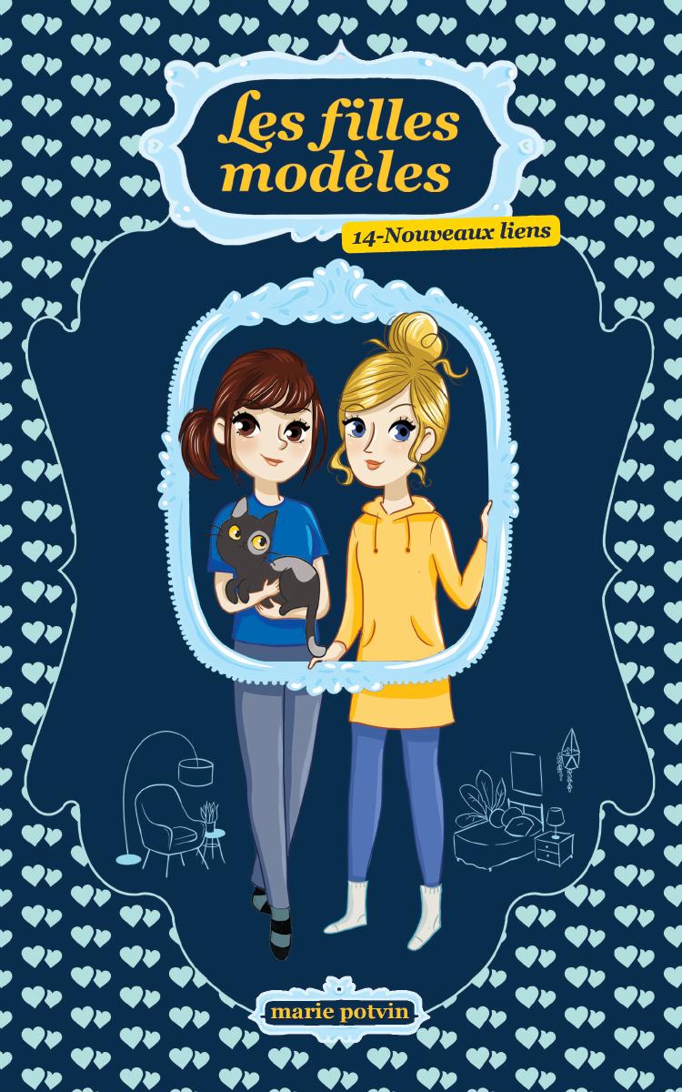 Vignette du livre Les filles modèles T.14: Nouveaux liens