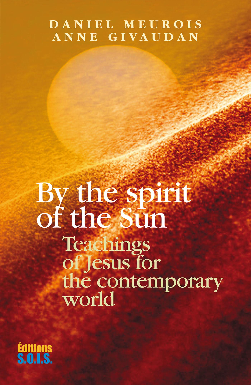 Vignette du livre By the Spirit of the Sun