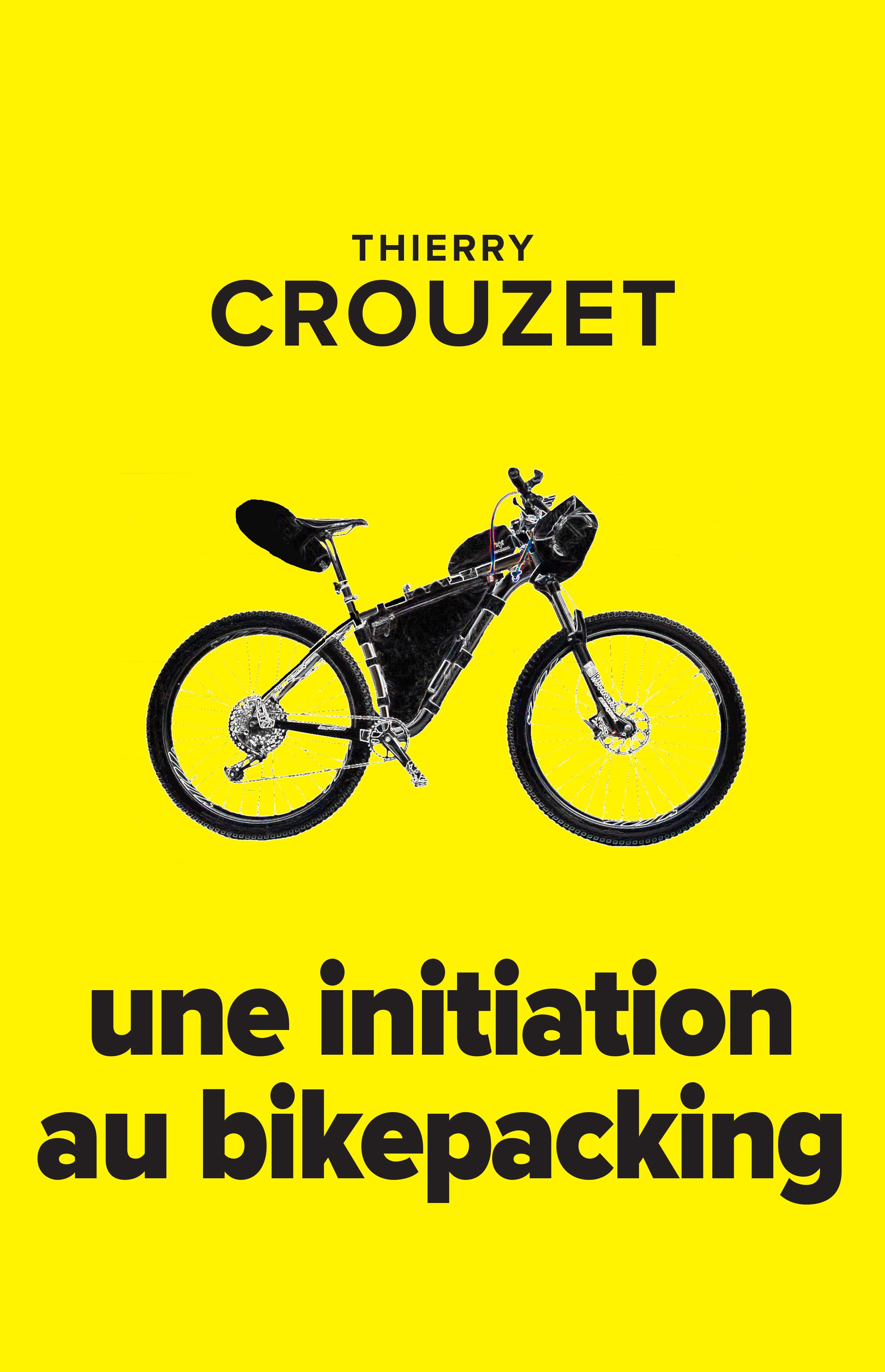 Vignette du livre Une initiation au bikepacking