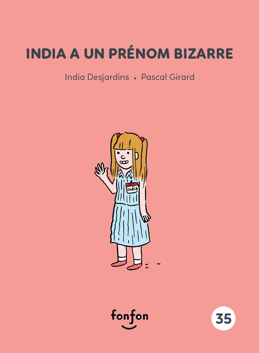 Vignette du livre India a un prénom bizarre