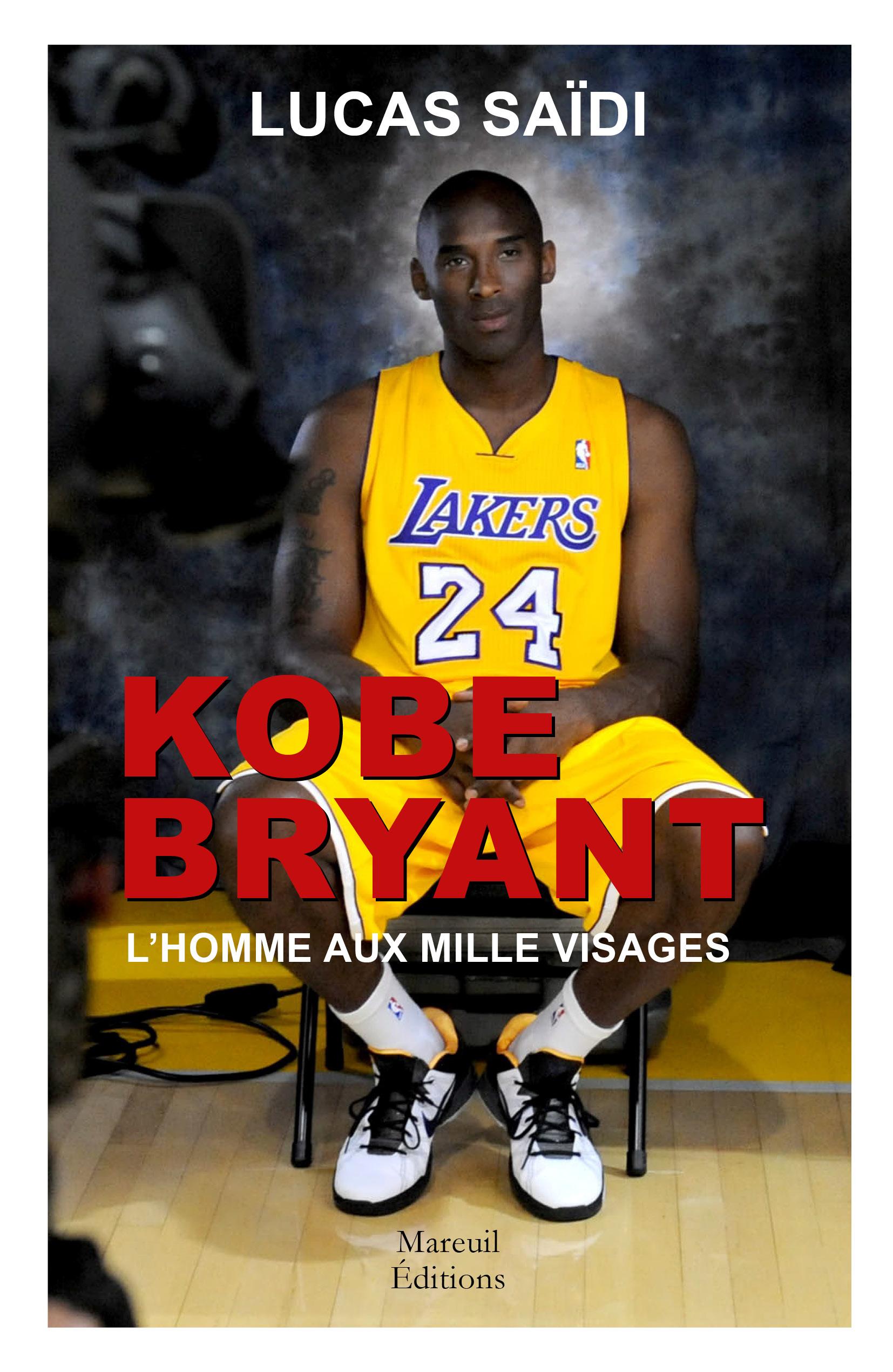 Vignette du livre Kobe Bryant, l'homme aux mille visages