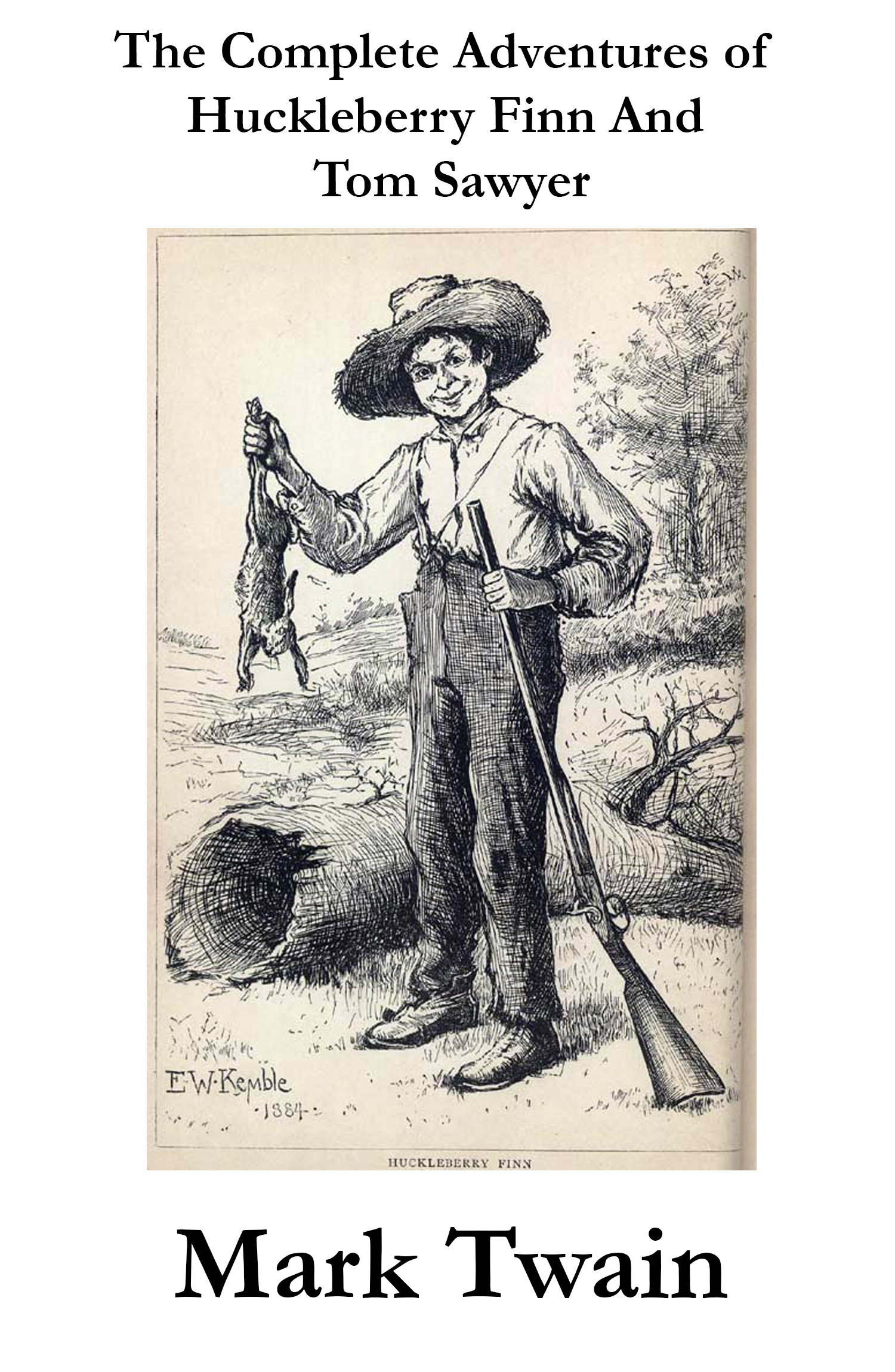 Vignette du livre The Complete Adventures of Huckleberry Finn And Tom Sawyer (Unabridged)